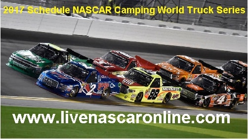 2017 Schedule NASCAR Camping World Truck Series