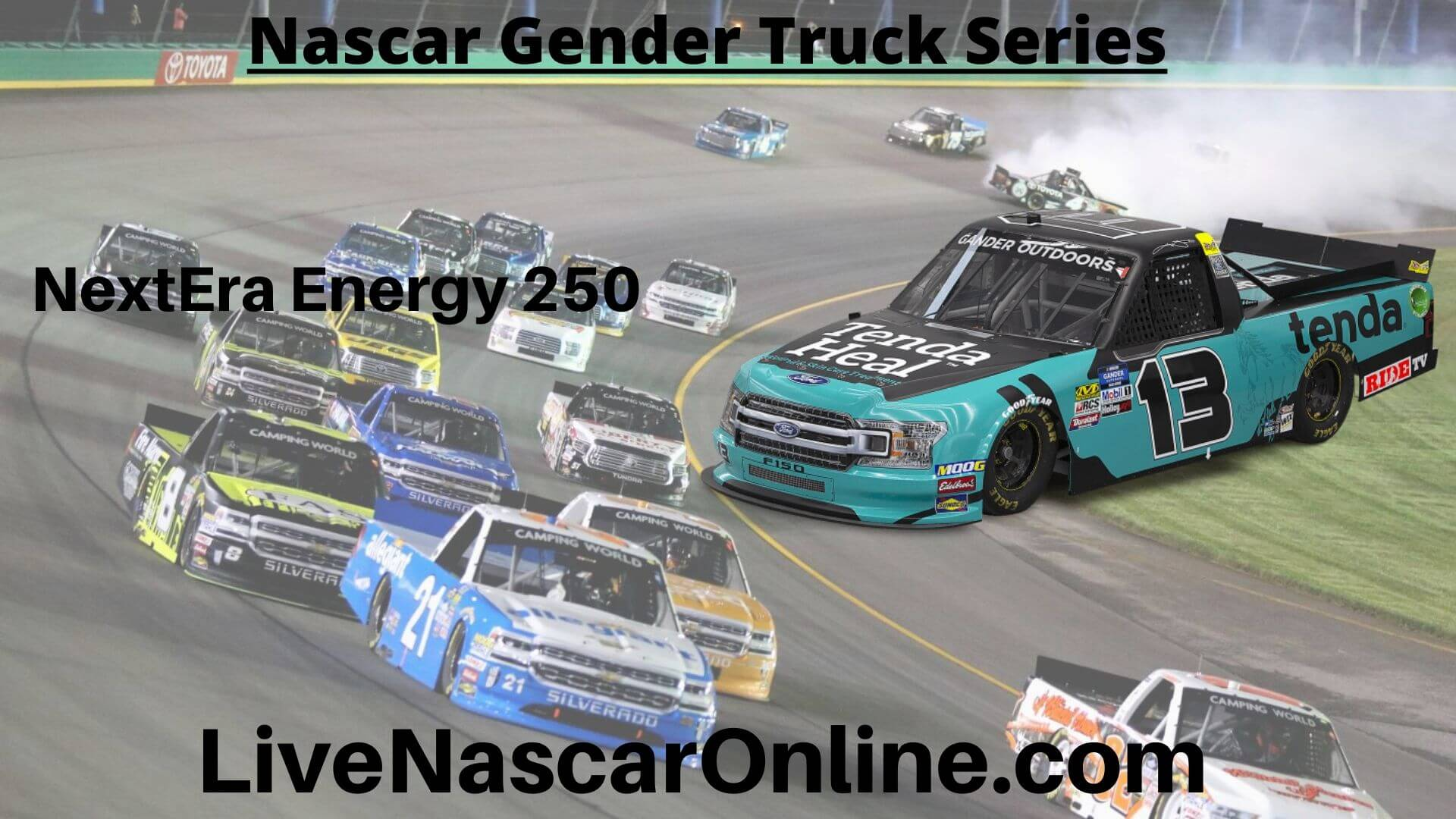 live-nextera-energy-resources-250-truck-series-stream