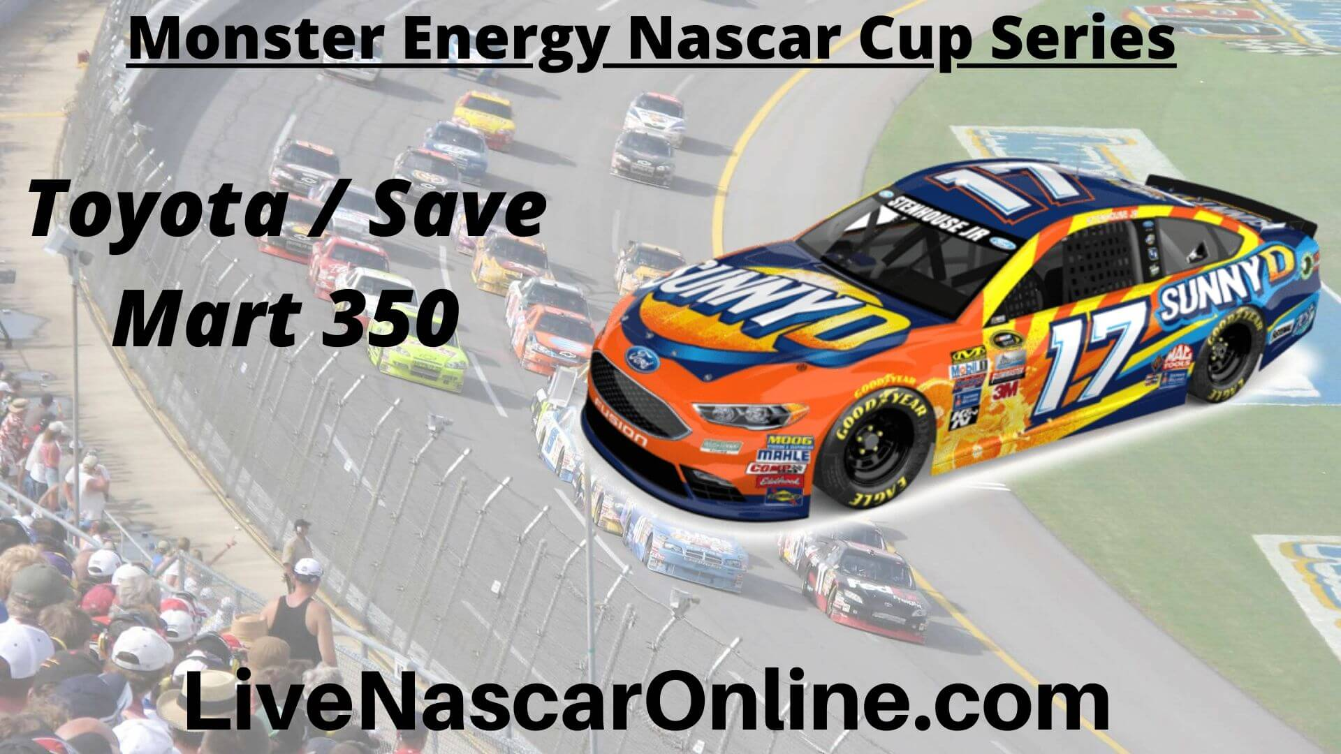 Watch NASCAR Toyota-Save Mart 350 Race Live