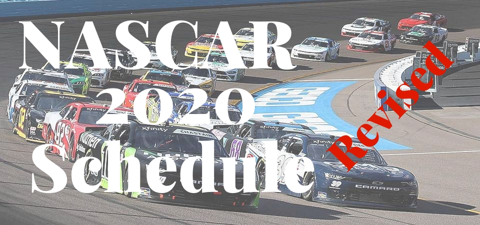 NASCAR 2020 Schedule Resumed Starting From May Until June 21