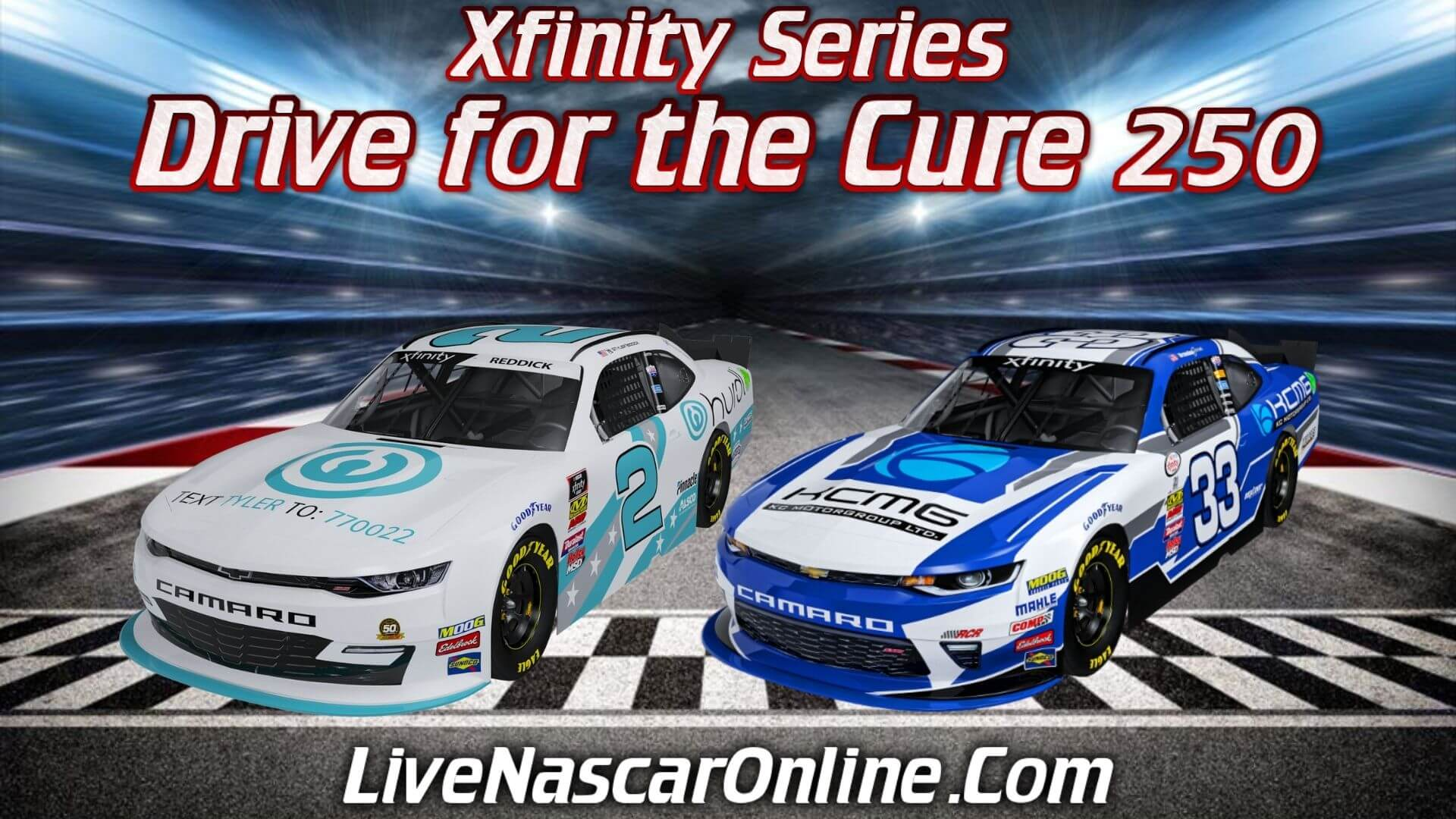 Drive for the Cure 300 Xfinity Series Live Online