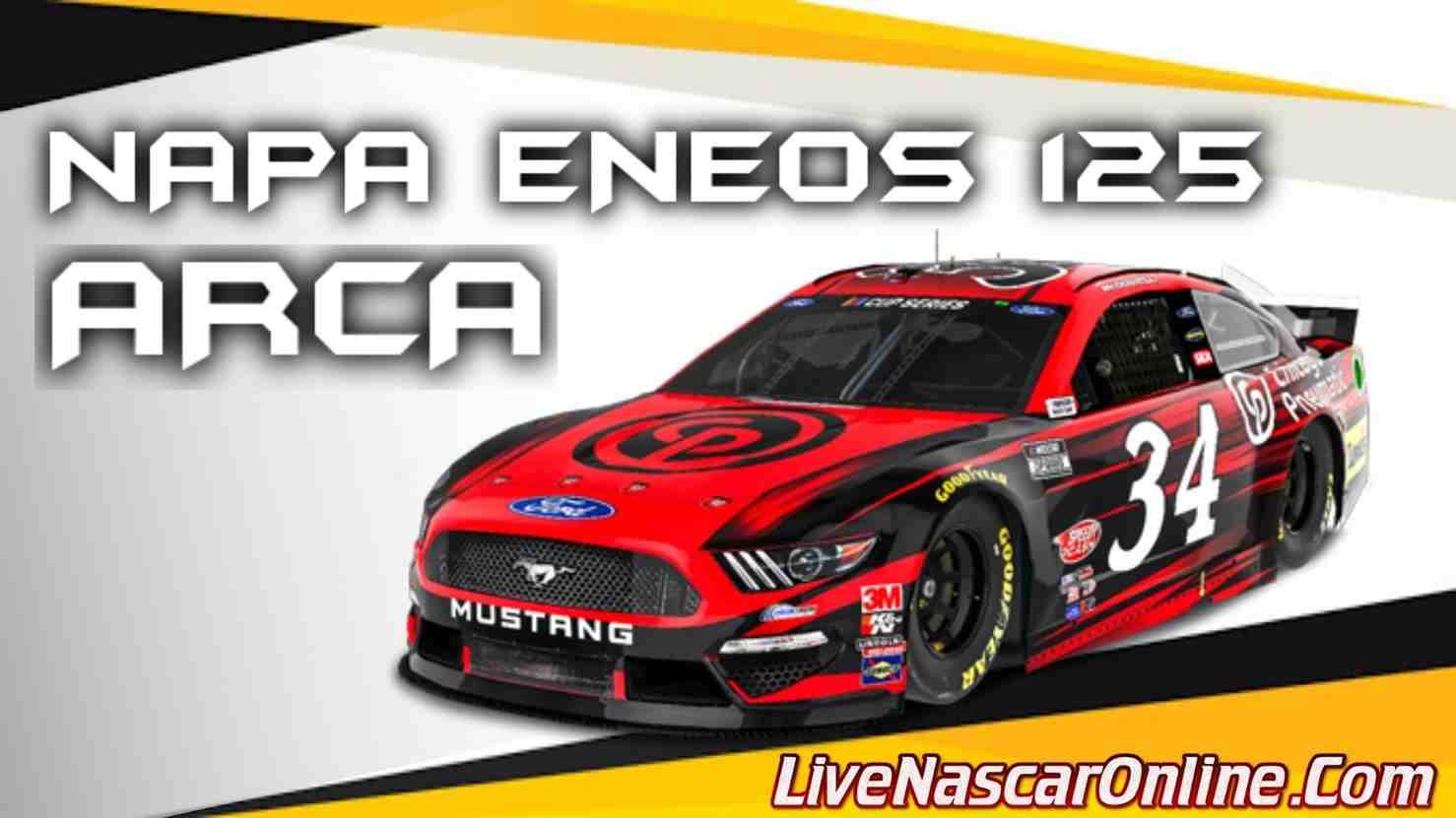 NAPA ENEOS 125 Live Stream