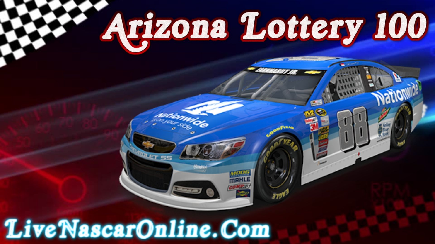 ARCA Arizona Lottery 100 Live Stream