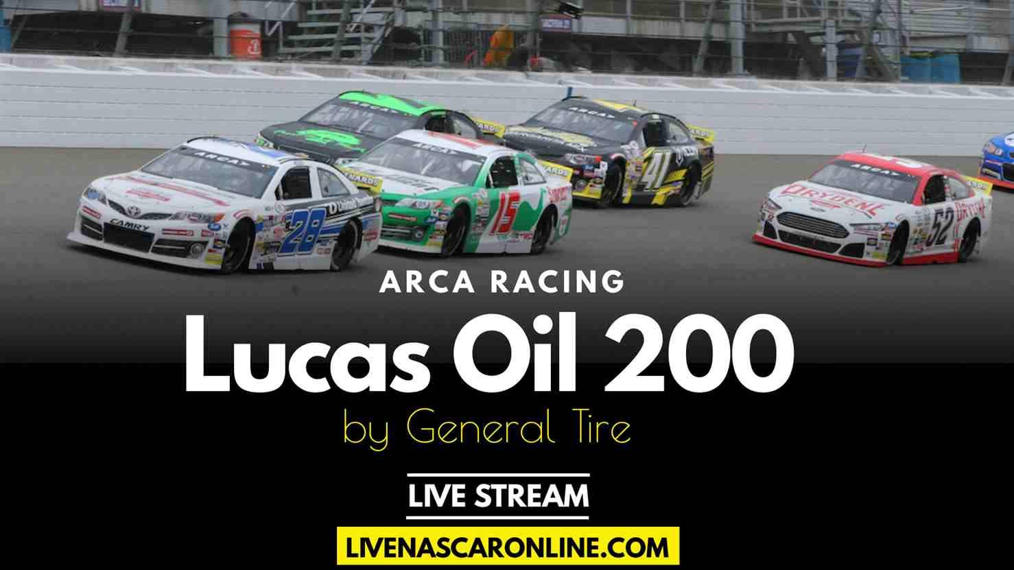 Lucas Oil 200 ARCA Live Stream