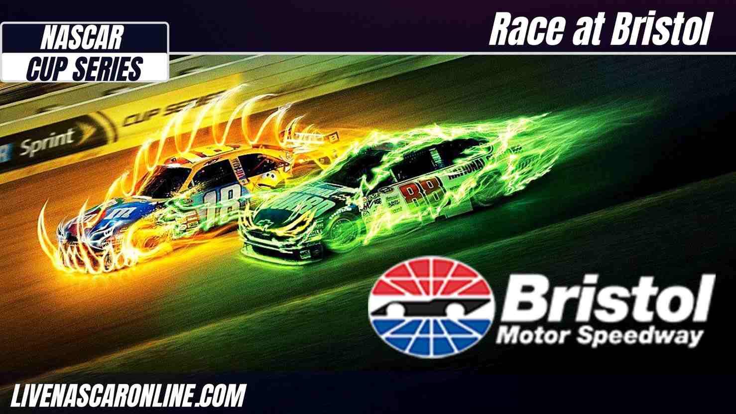 NASCAR Cup Series Bristol Live Stream