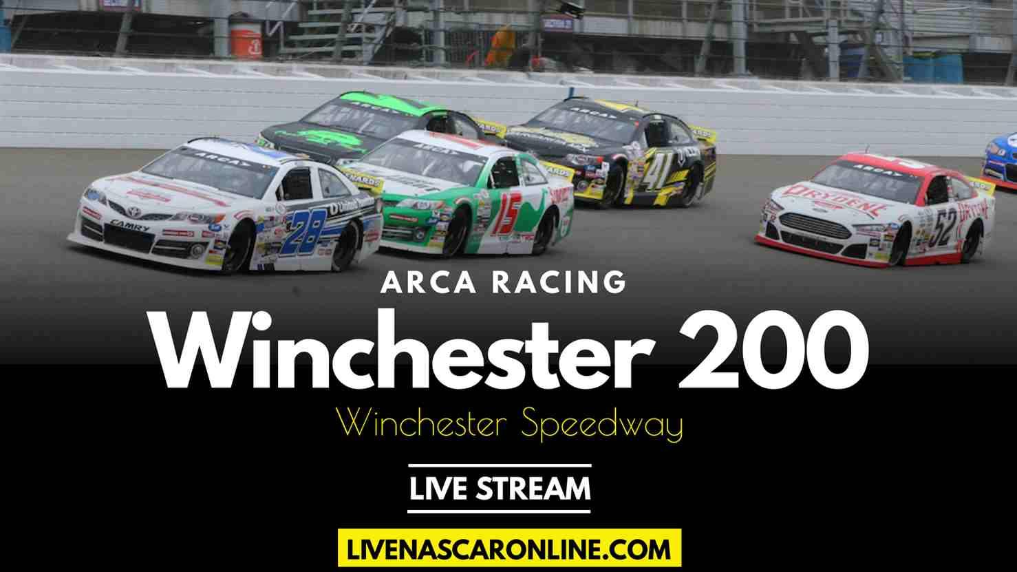 ARCA Menards Series Winchester 200 Live Stream