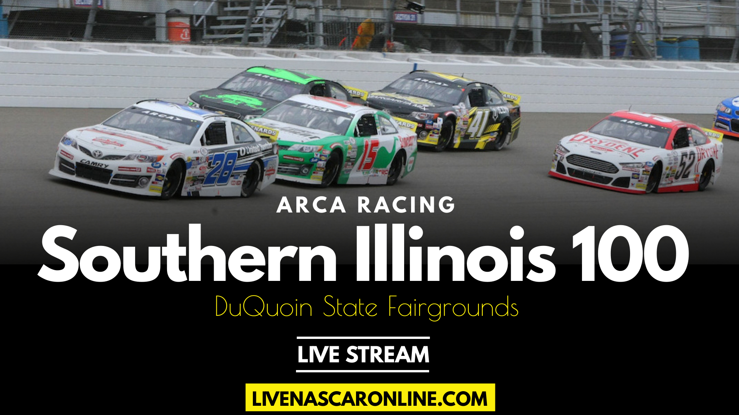 ARCA Southern Illinois 100 Live Stream