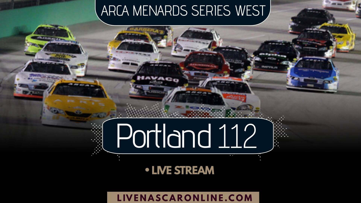 Portland 112 ARCA Race Live Stream