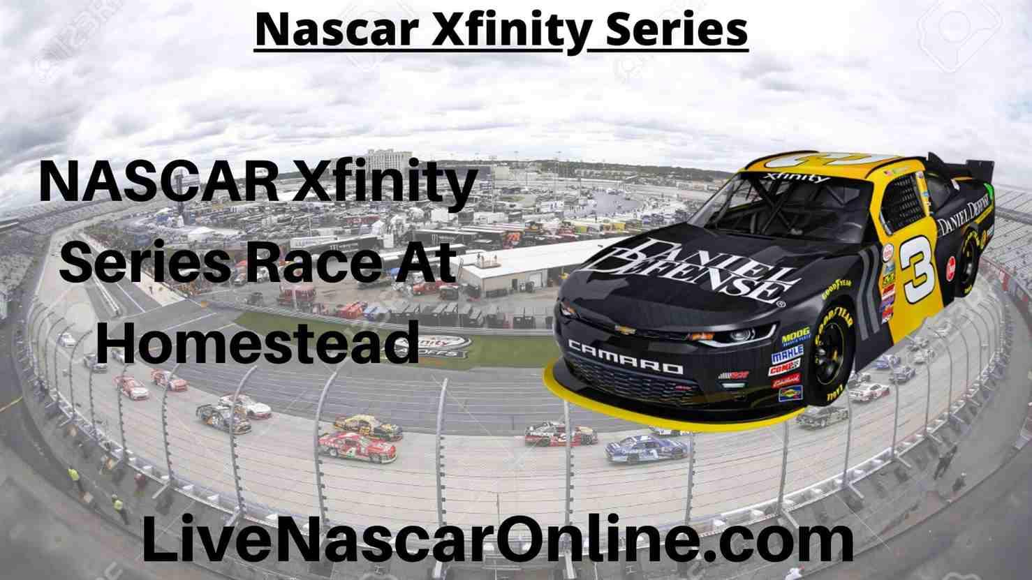 NASCAR Xfinity Series Online Stream | NASCAR Homestead 2020