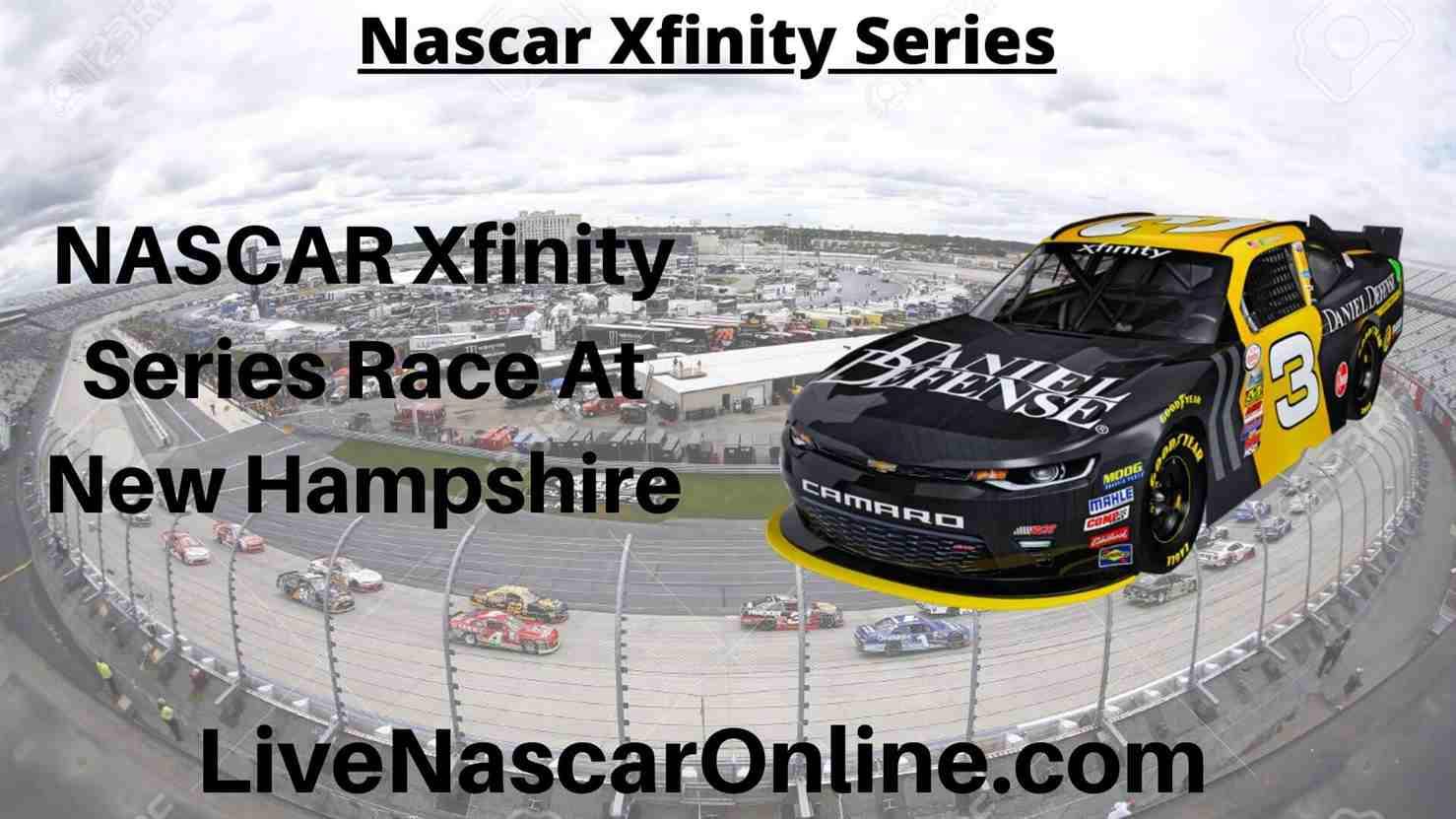 NASCAR Xfinity Series Online Stream | NASCAR New Hampshire 2020