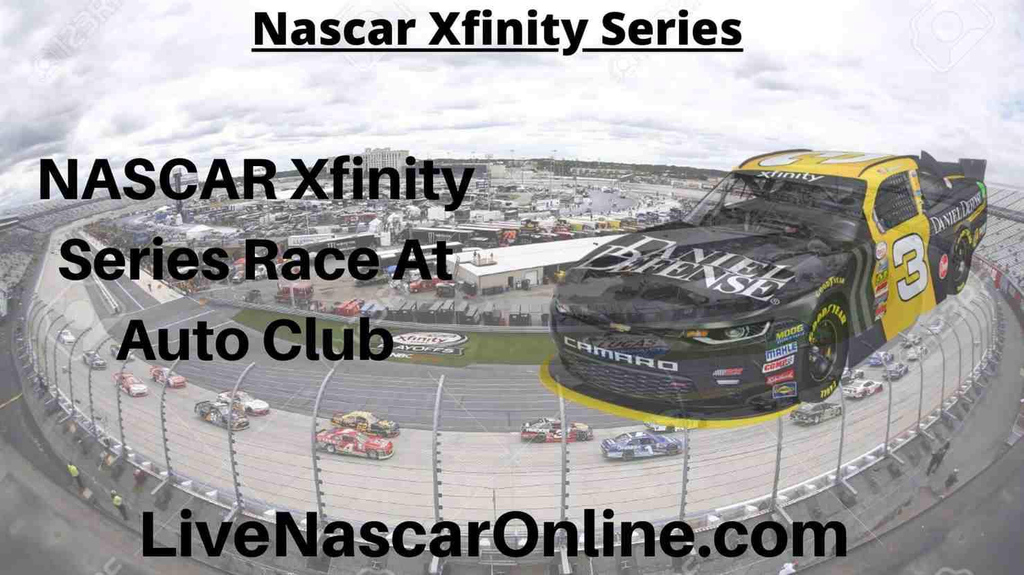 NASCAR Xfinity Series Race At Auto Club Online Stream | NASCAR Auto Club 2020