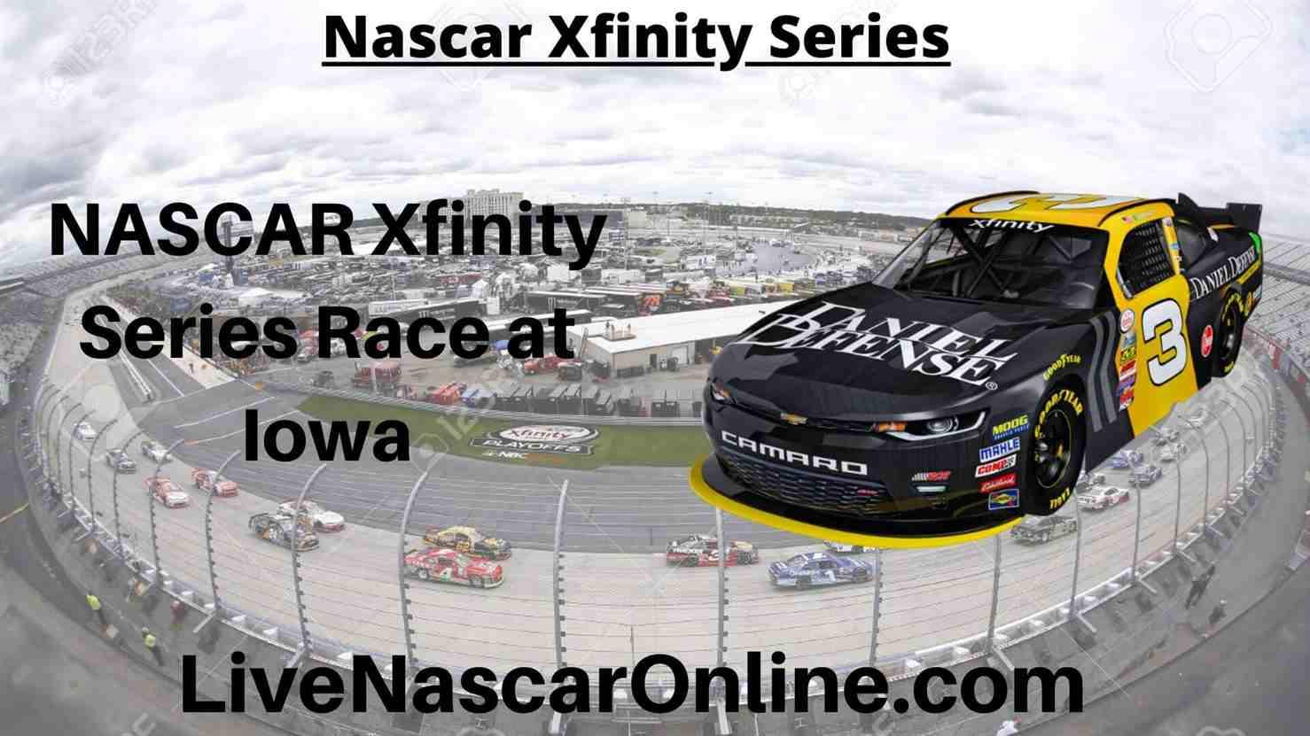 NASCAR Xfinity Series Race at Iowa Online Stream | NASCAR Iowa 2020