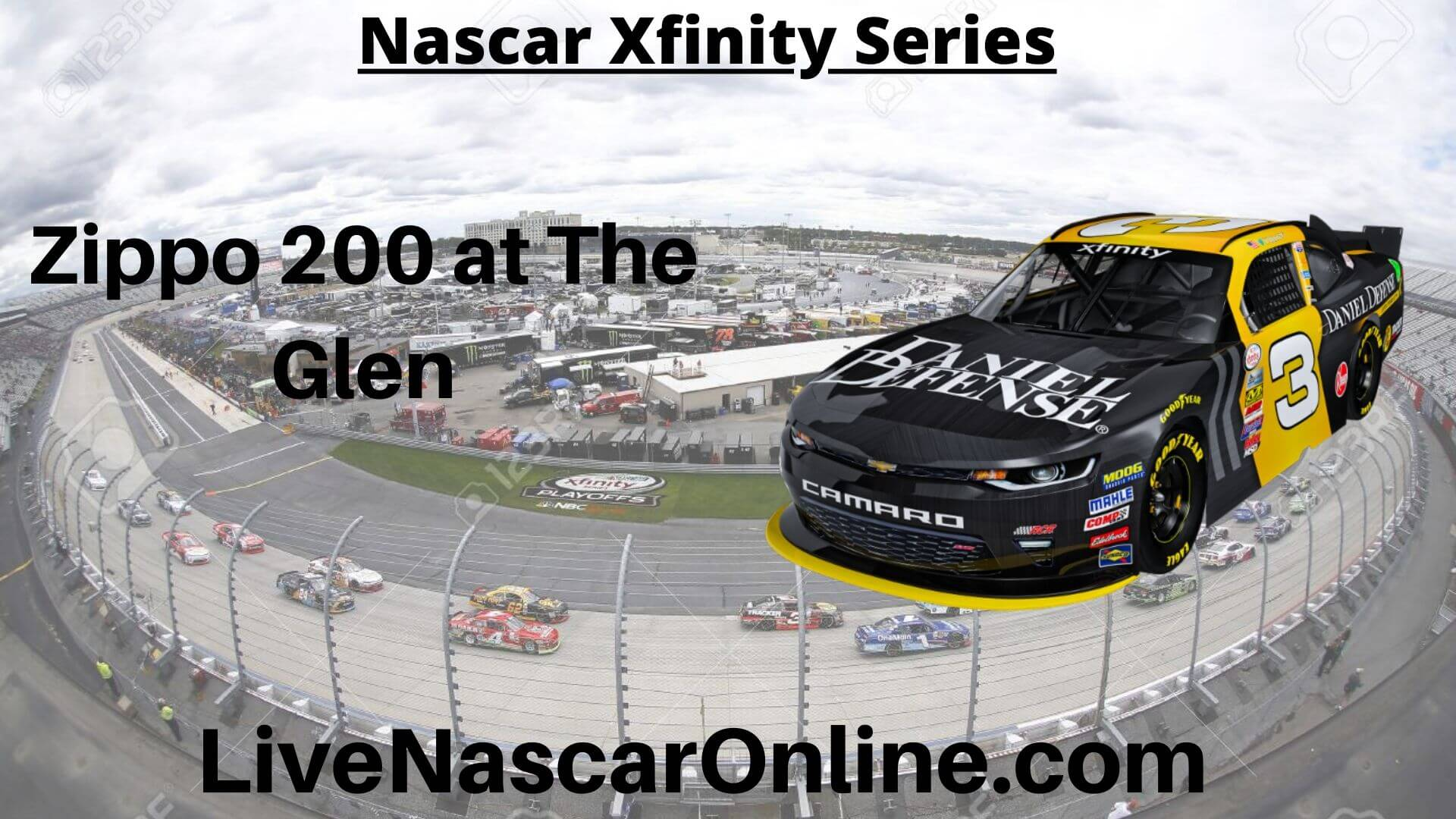 Zippo 200 at The Glen Online Stream | NASCAR Watkins Glen 2020