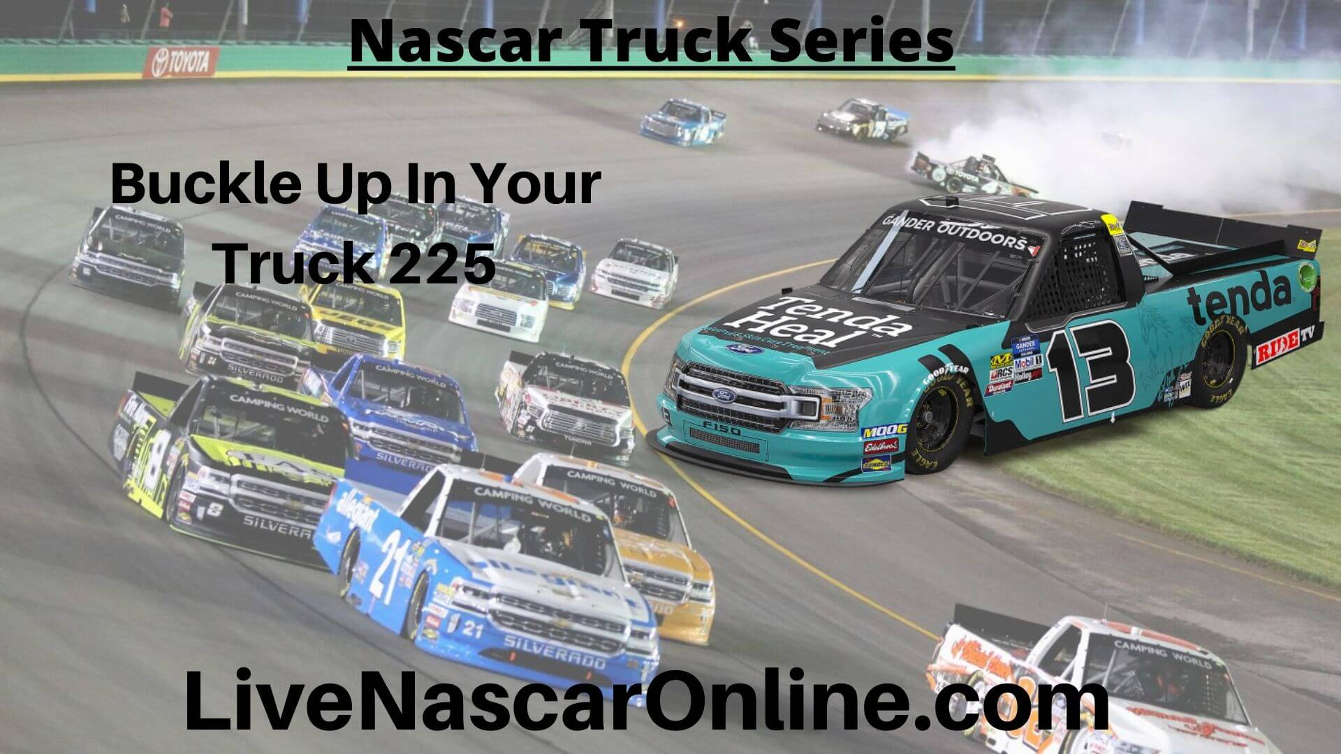 Buckle Up In Your Truck 225 Online Stream | NASCAR Kentucky 2020