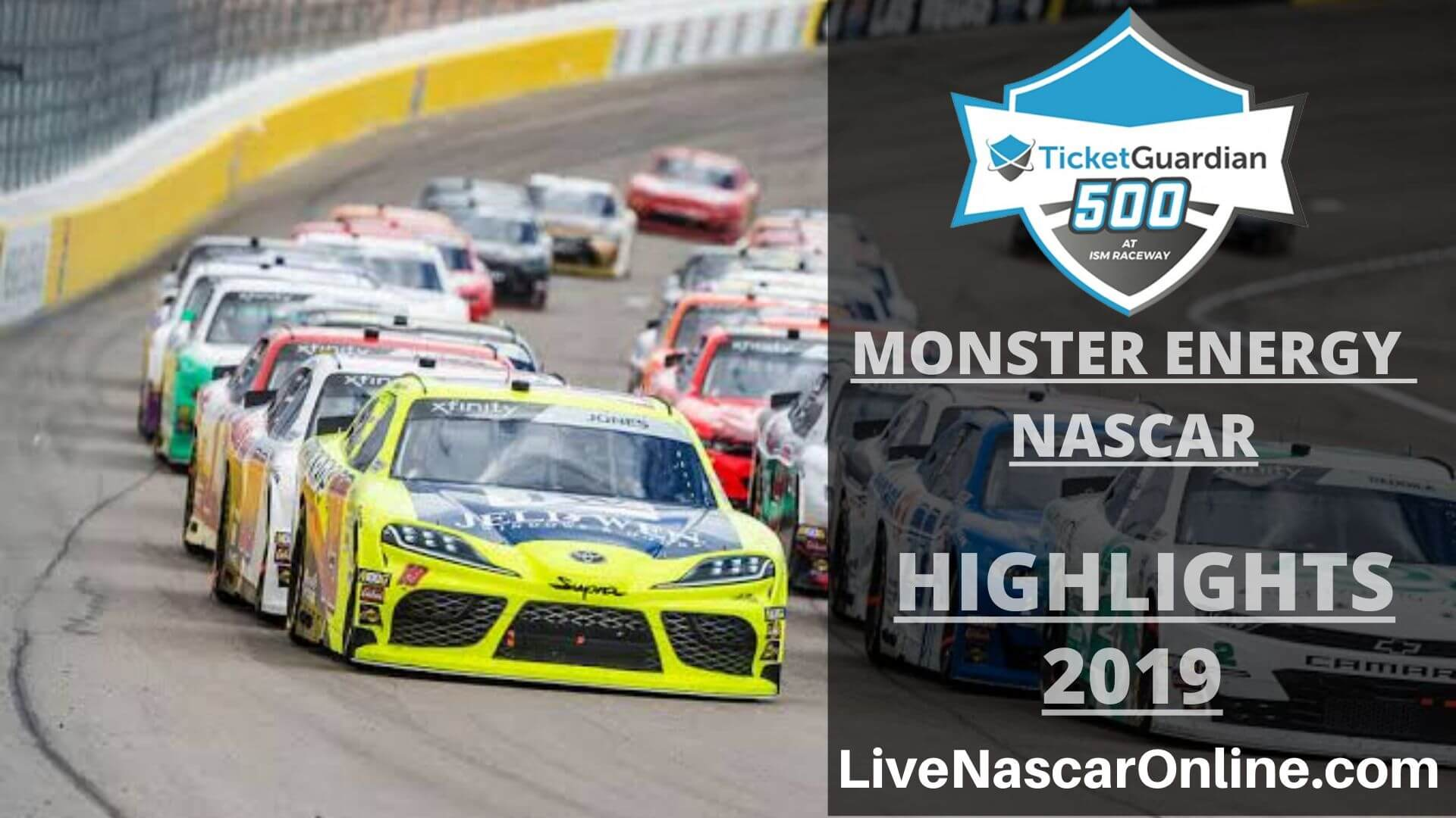 NASCAR Monster Energy TICKETGUARDIAN 500 Highlights 2019 Online