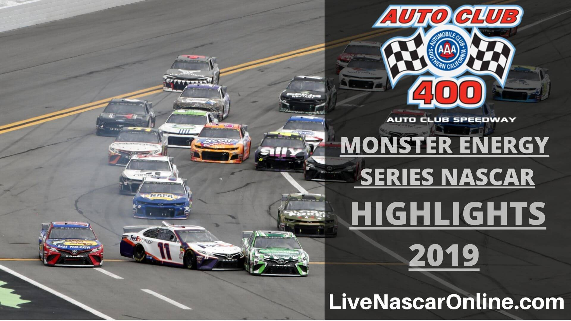 NASCAR Monster Series AUTO CLUB 400 Highlights 2019 Online
