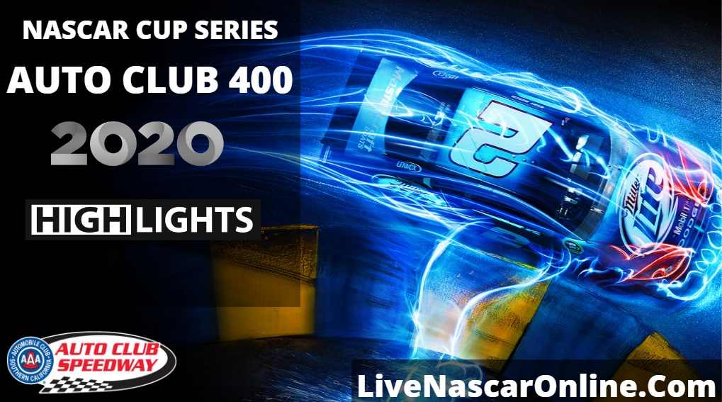 Auto Club 400 Highlights 2020
