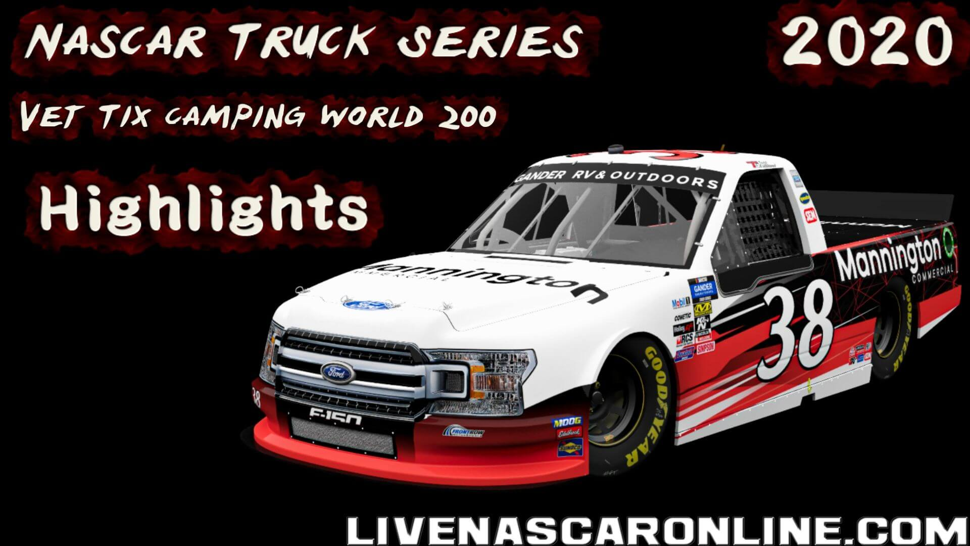 Vet Tix Camping World 200 Truck Series Highlights 2020