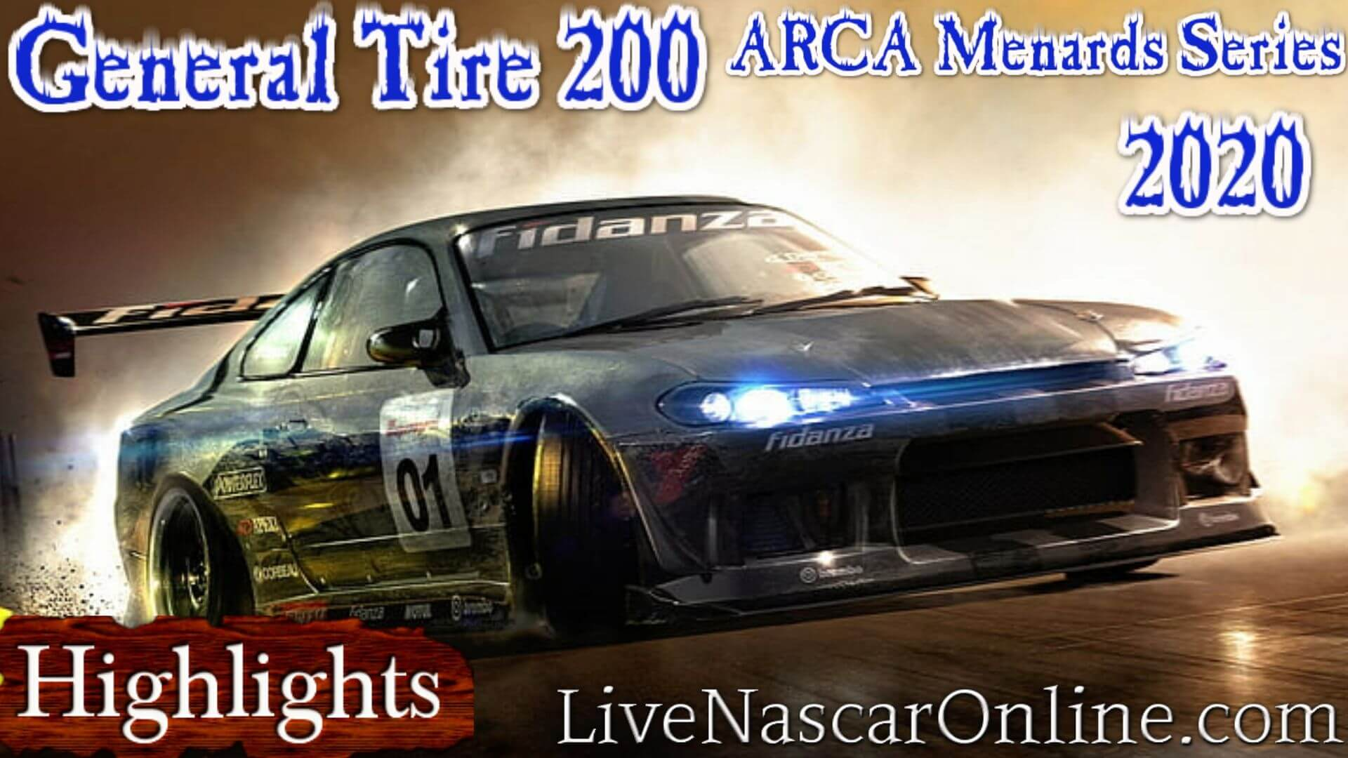 General Tire 200 ARCA Menards 2020 Highlights