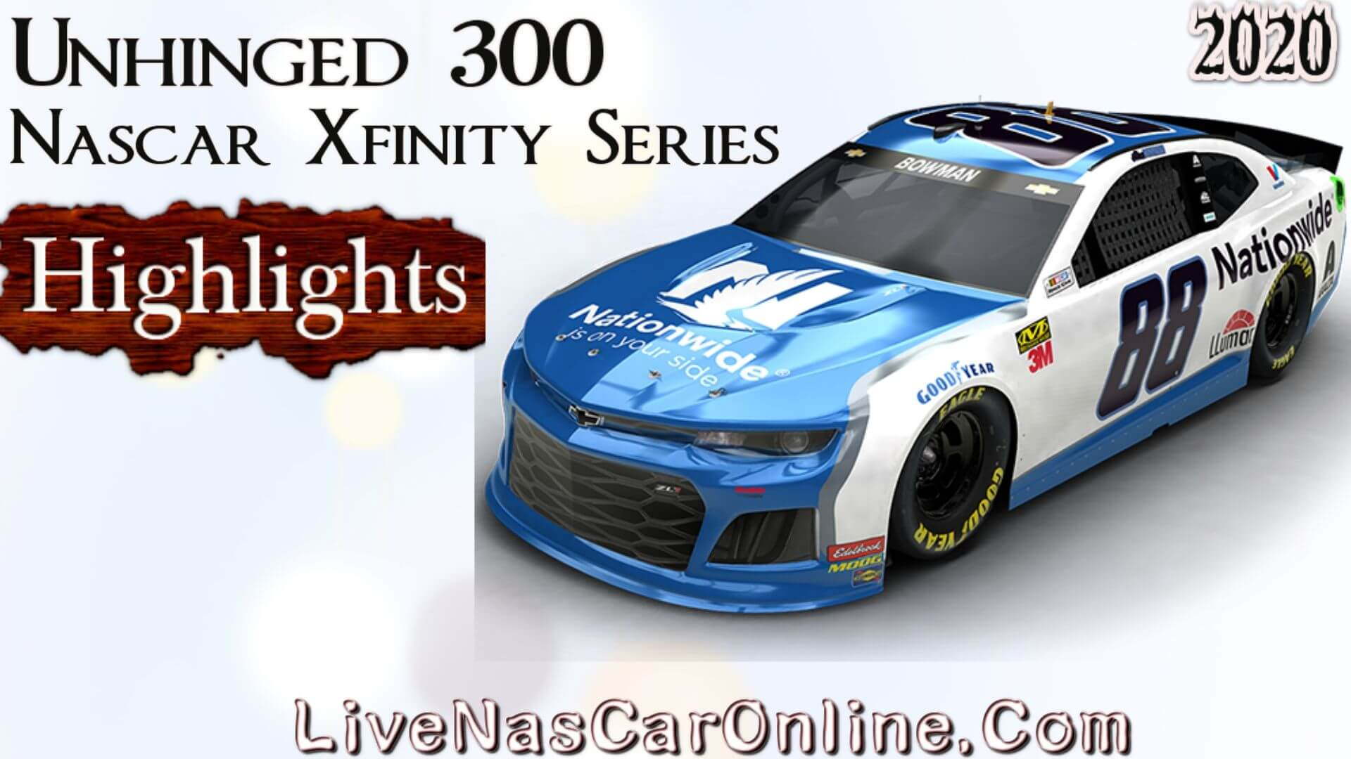 Unhinged 300 Xfinity Series Highlights 2020