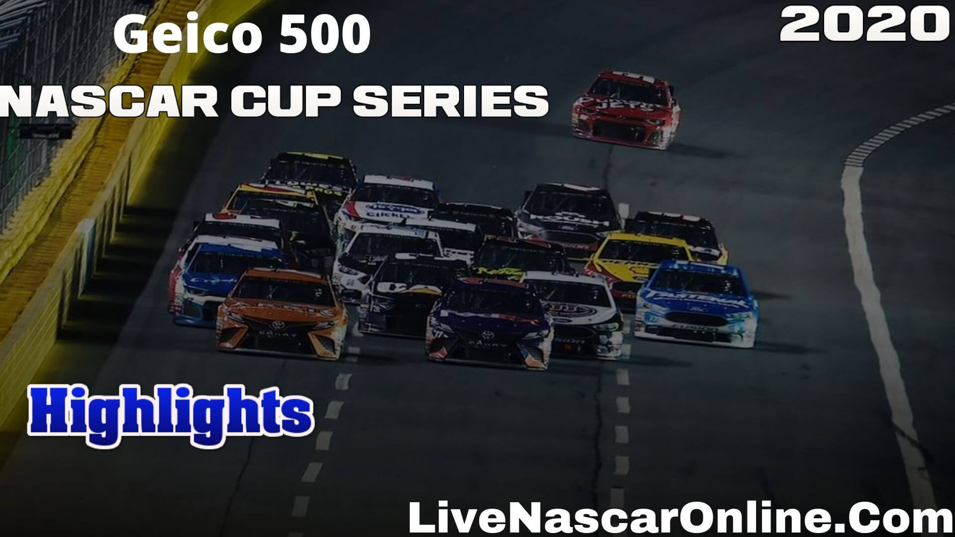 Geico 500 Nascar Cup Series Highlights 2020