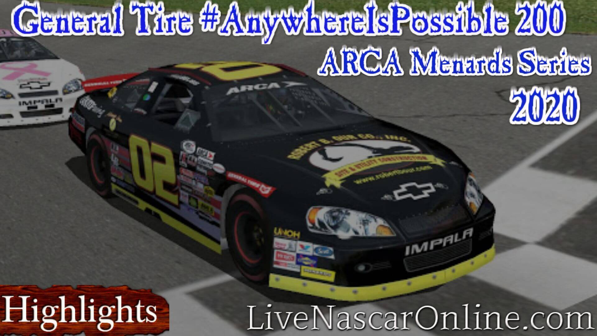 General Tire AnywhereIsPossible 200 Arca 2020 Highlights