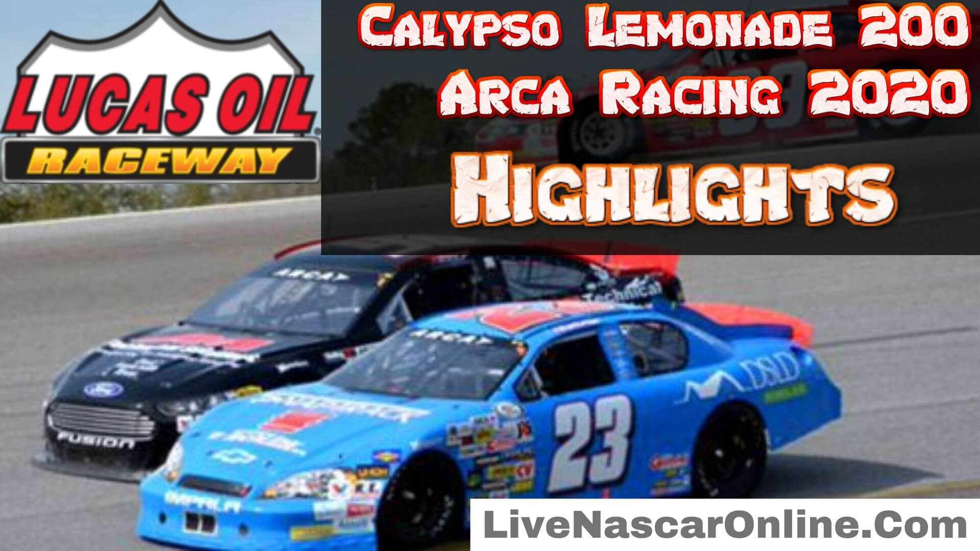 Calypso Lemonade 200 Arca 2020 Highlights