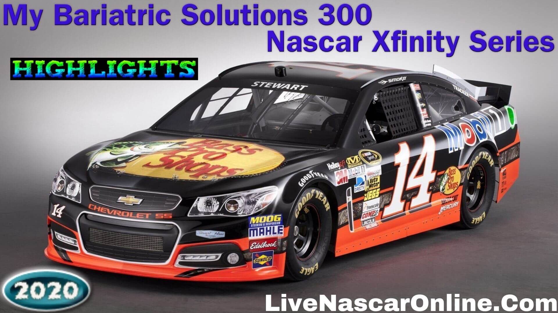 My Bariatric Solutions 300 Xfinity Series Highlights 2020