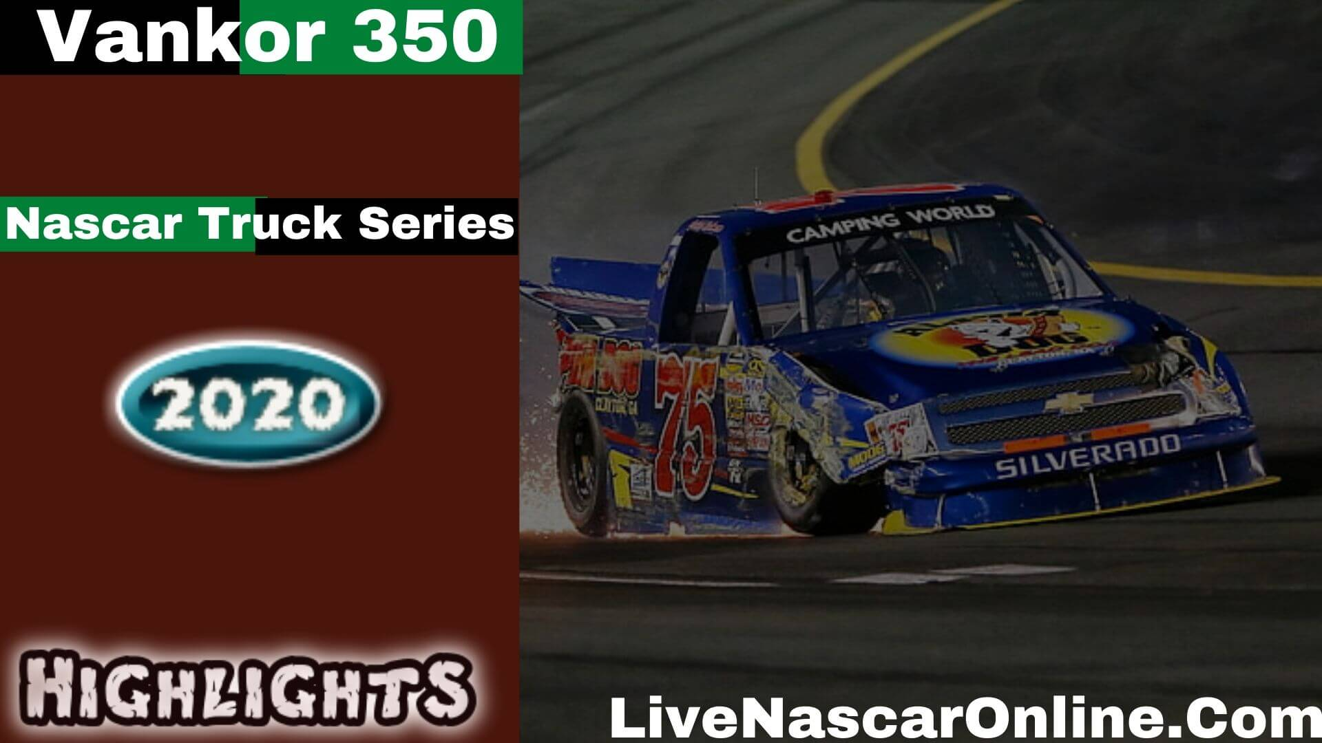 Vankor 350 Nascar Truck Series Highlights 2020