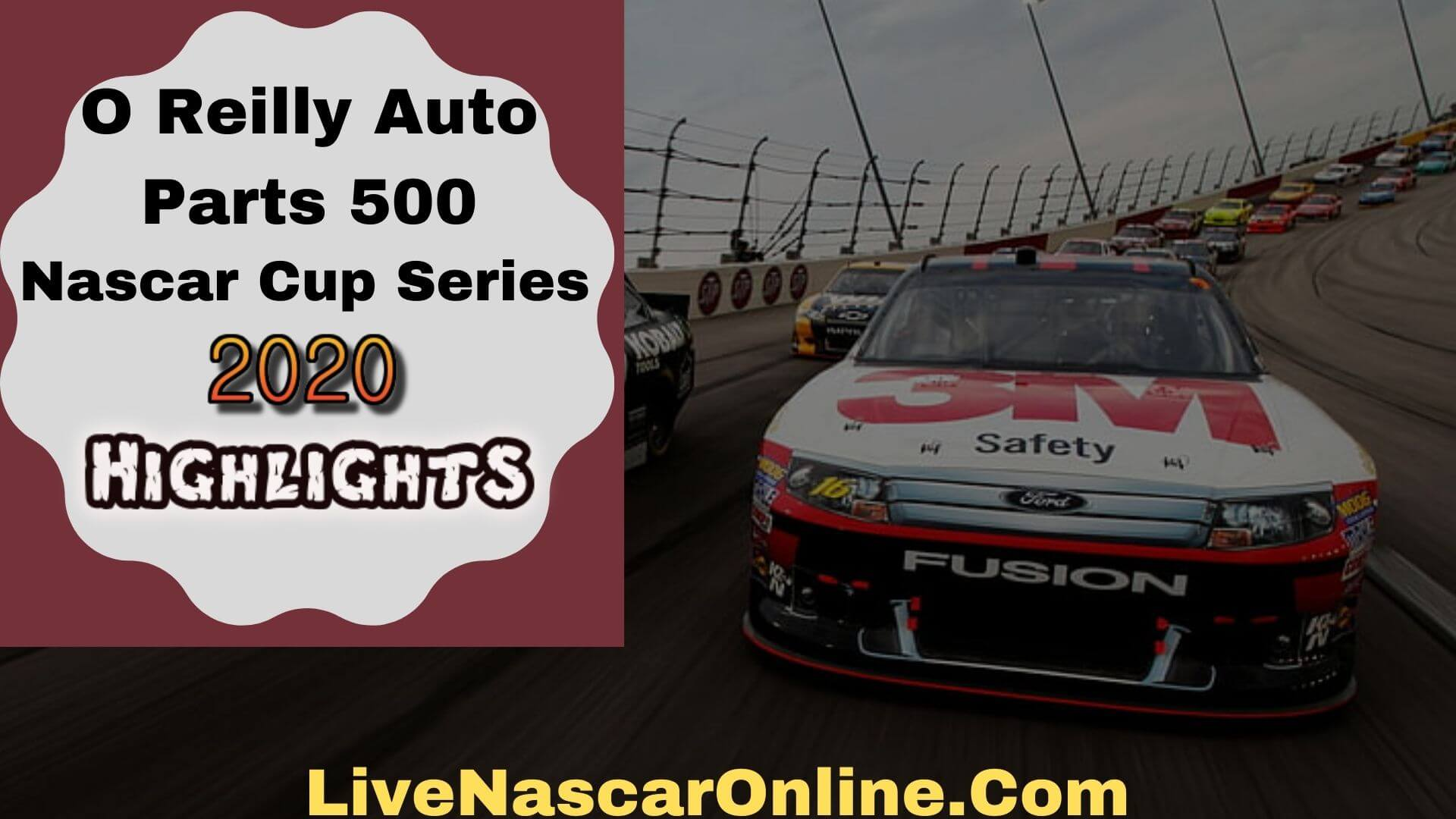 O Reilly Auto Parts 500 Cup Series Highlights 2020