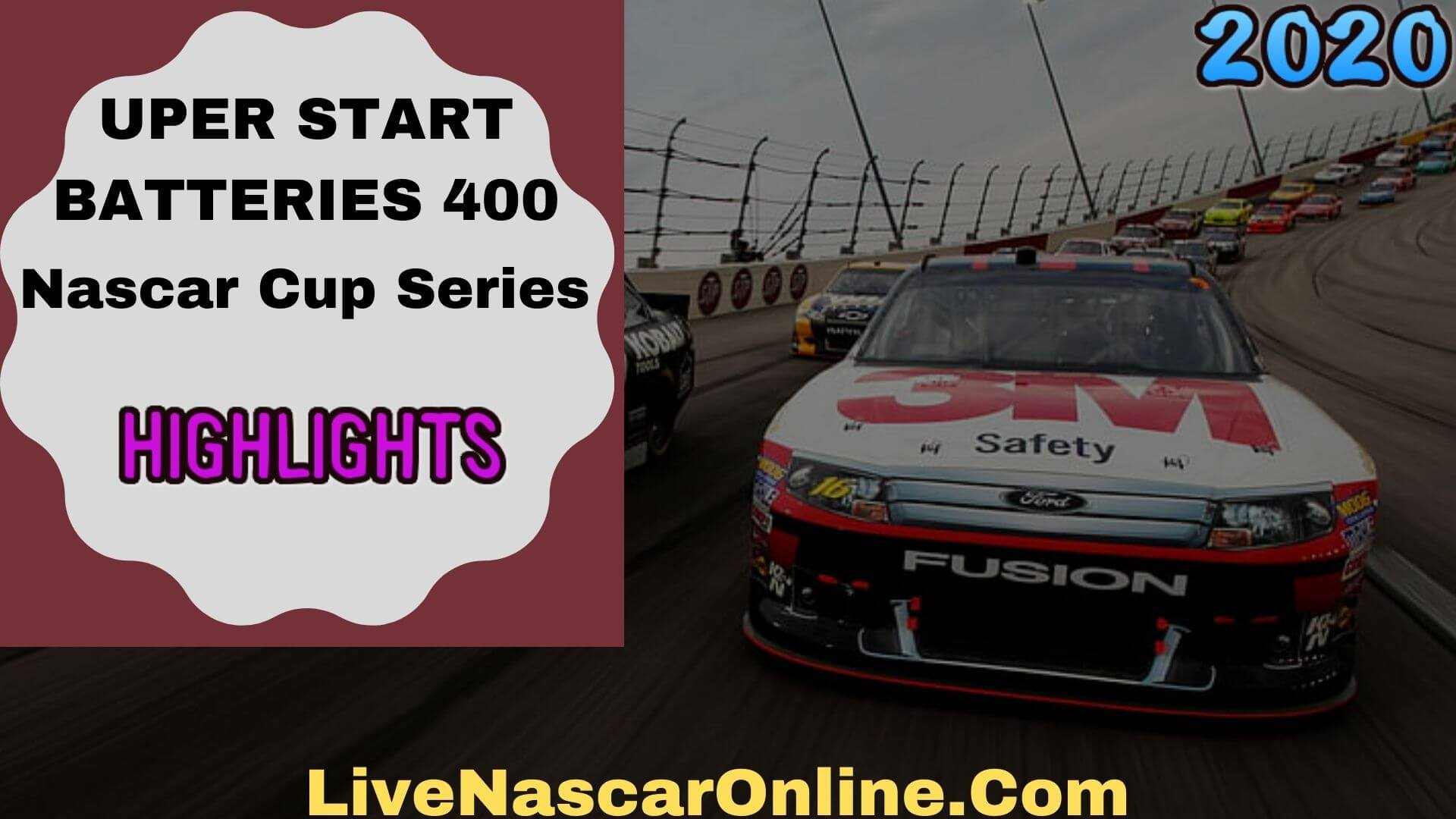 SUPER START BATTERIES 400 Cup Series Highlights 2020