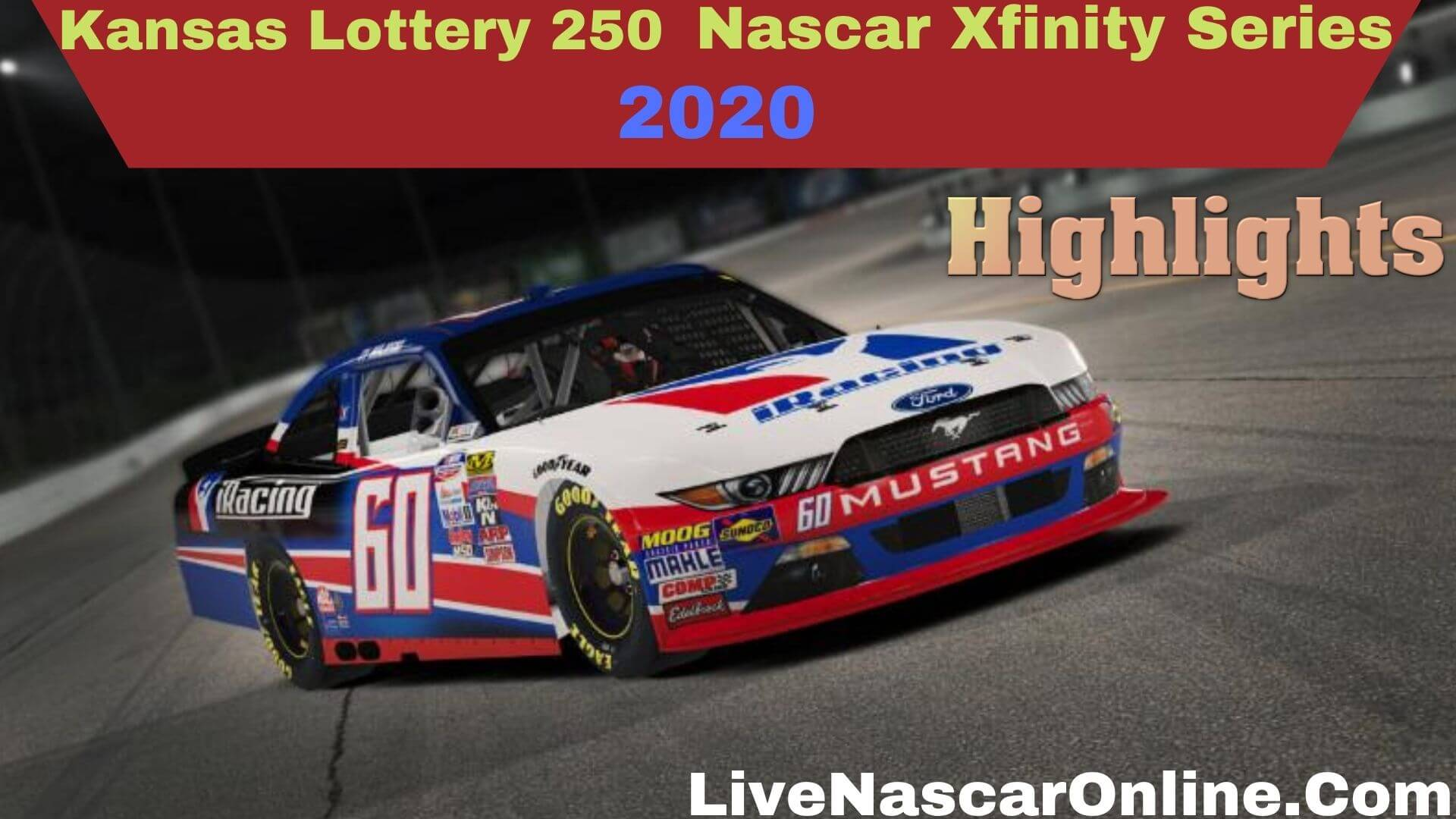 Kansas Lottery 250 Nascar Xfinity Series Highlights 2020