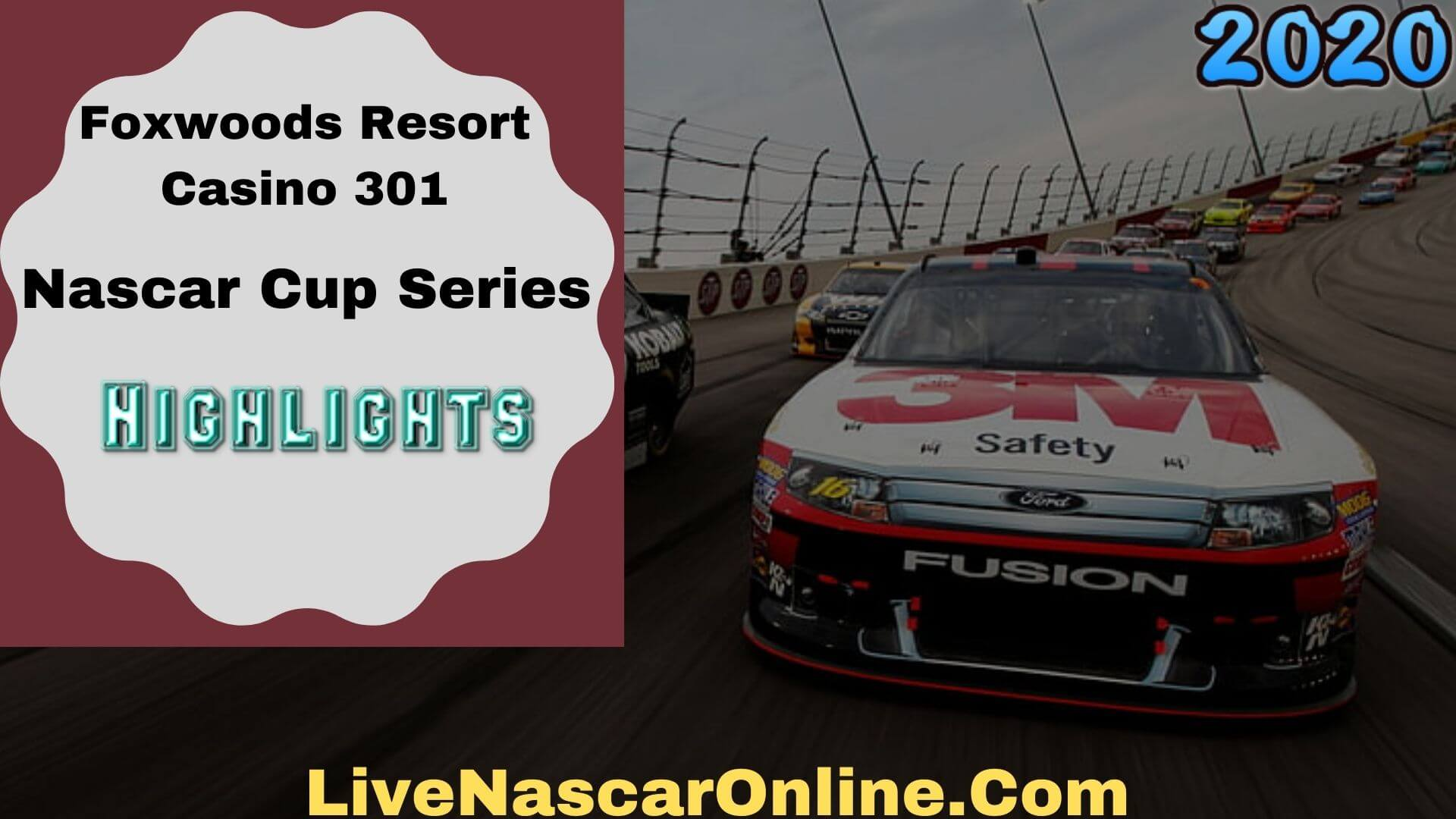 Foxwoods Resort Casino 301 Cup Series Highlights 2020