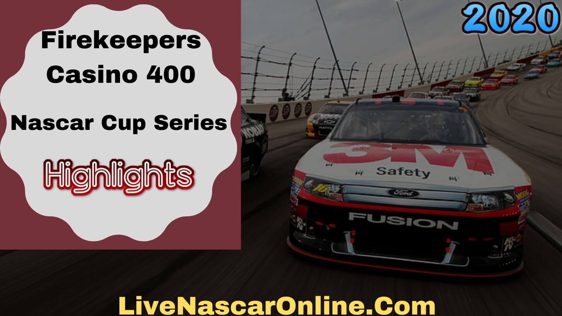 Firekeepers Casino 400 Nascar Cup Series Highlights 2020