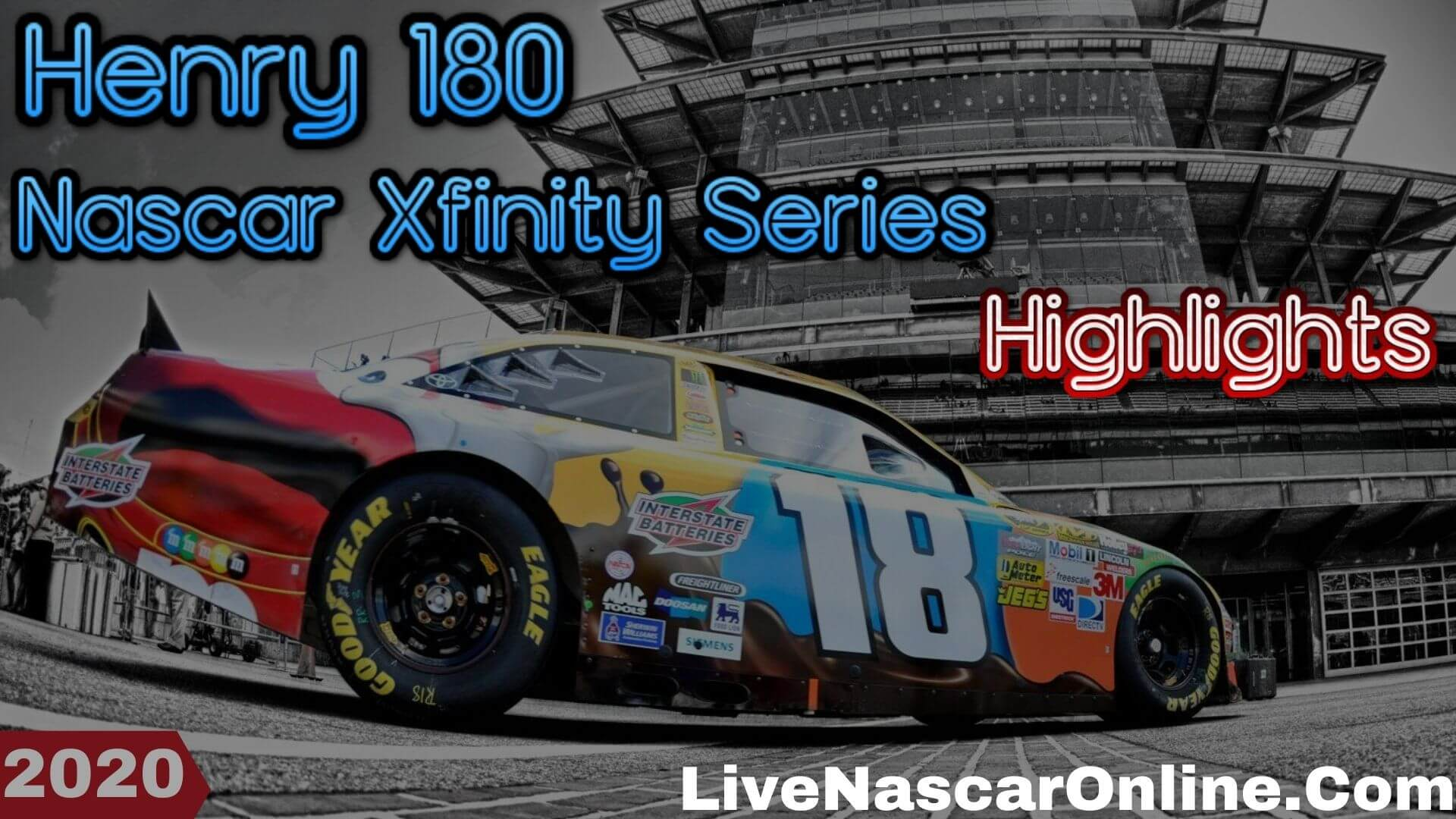 Henry 180 Nascar Xfinity Series Highlights 2020
