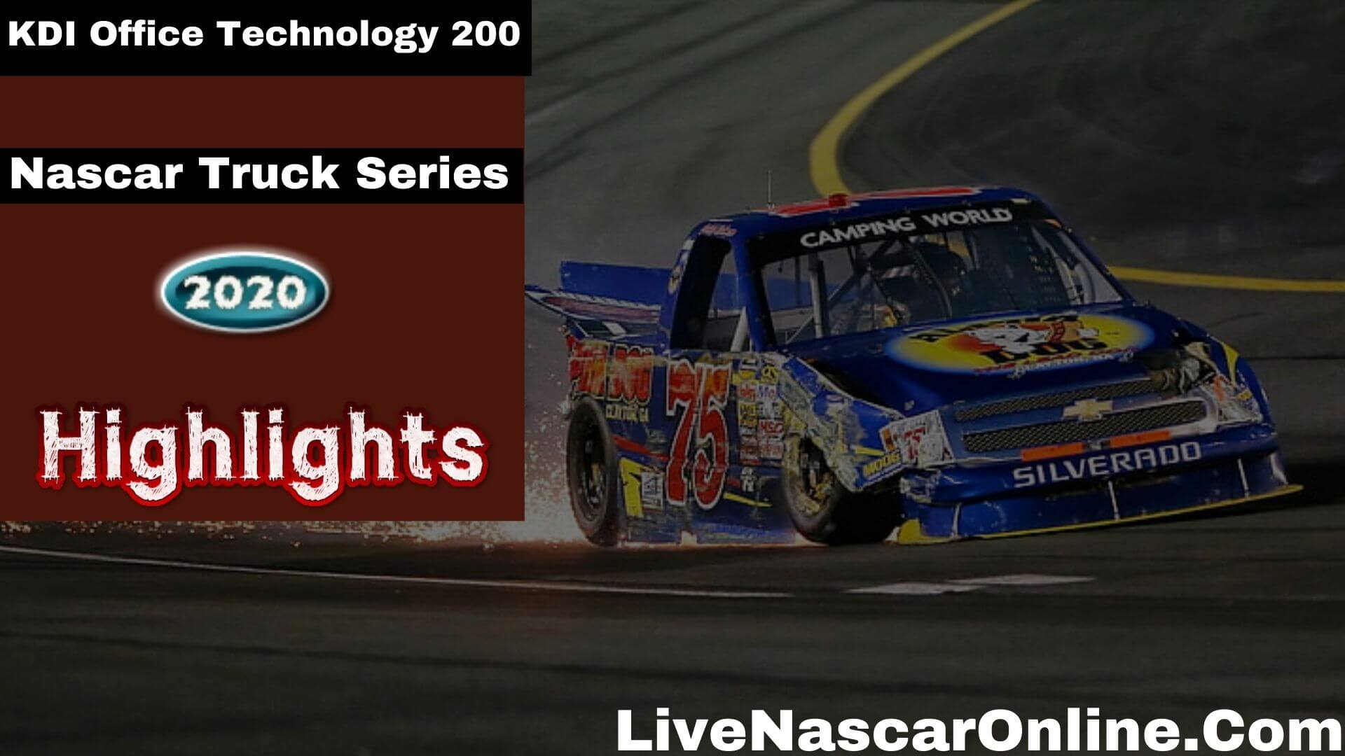 KDI Office Technology 200 Truck Series Highlights 2020