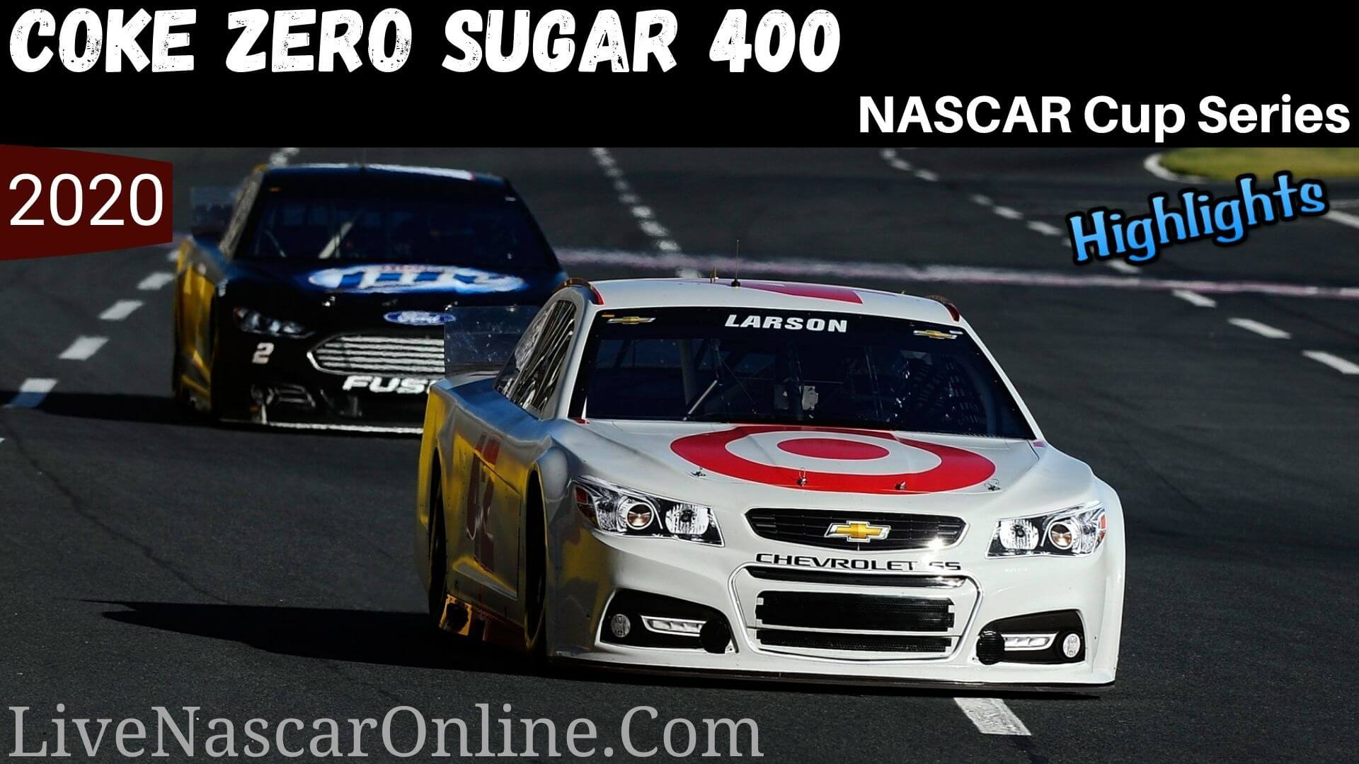 Coke Zero Sugar 400 Nascar Cup Series Highlights 2020