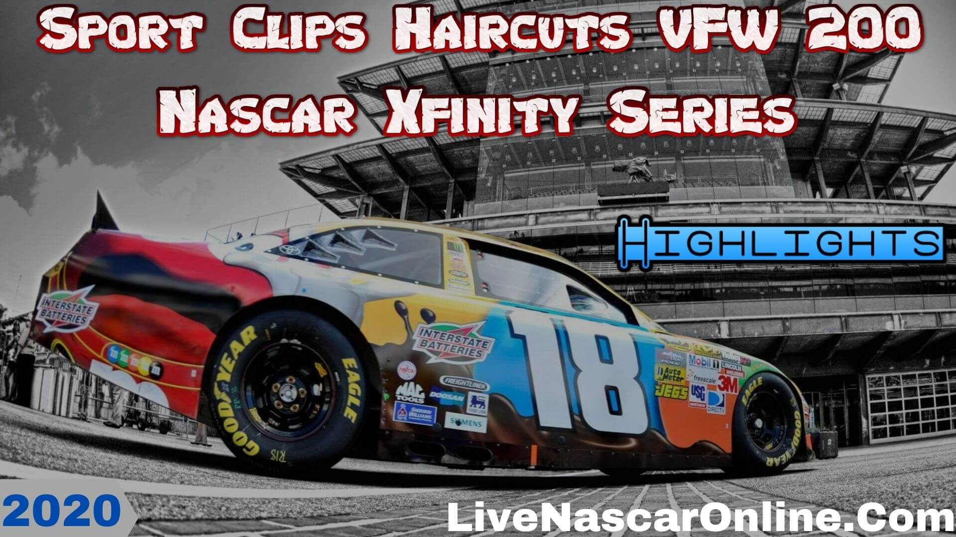 Sport Clips Haircuts VFW 200 Xfinity Series Highlights 2020