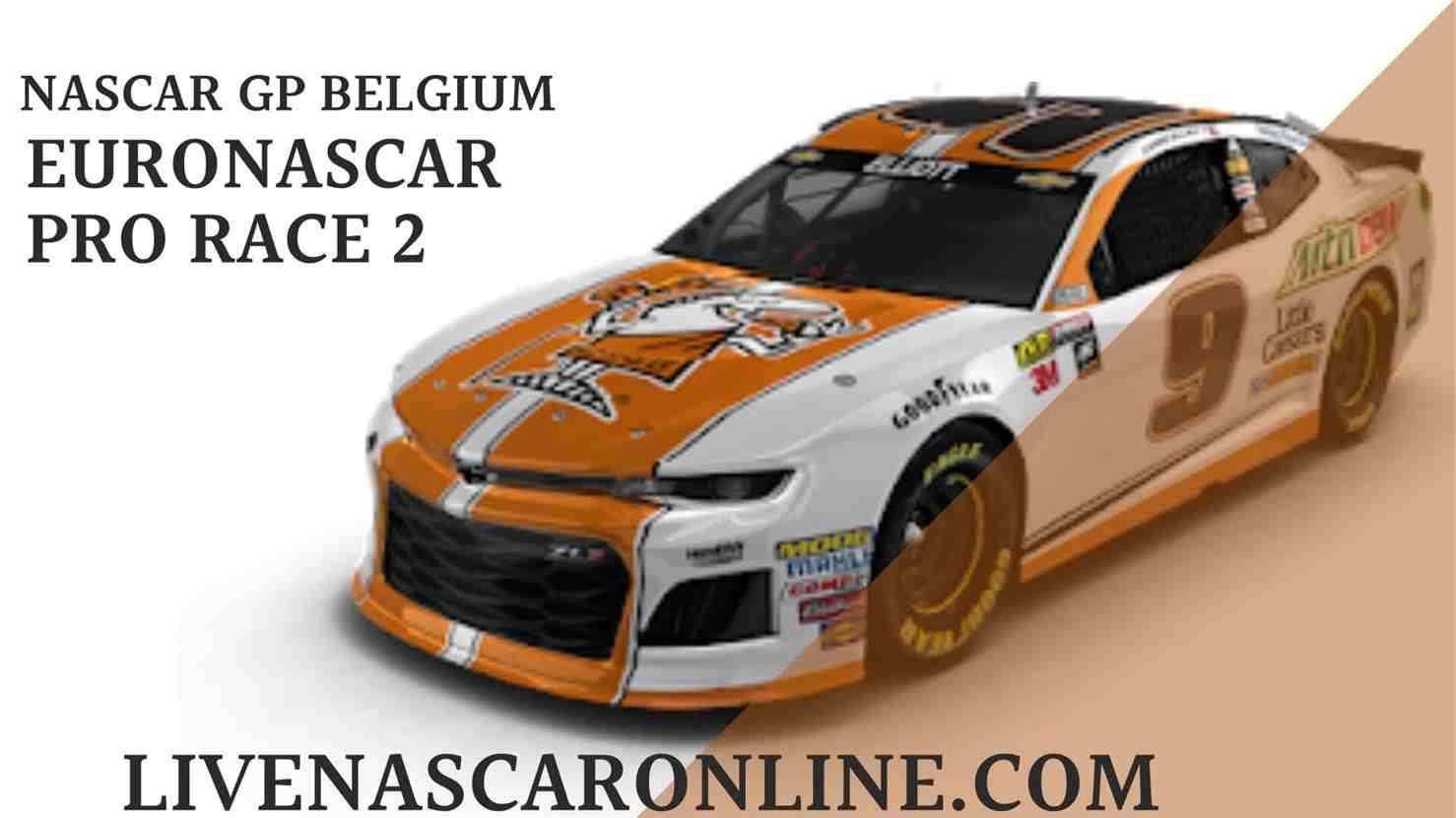 NASCAR GP Belgium Live Stream | Euro NASCAR PRO Race 2