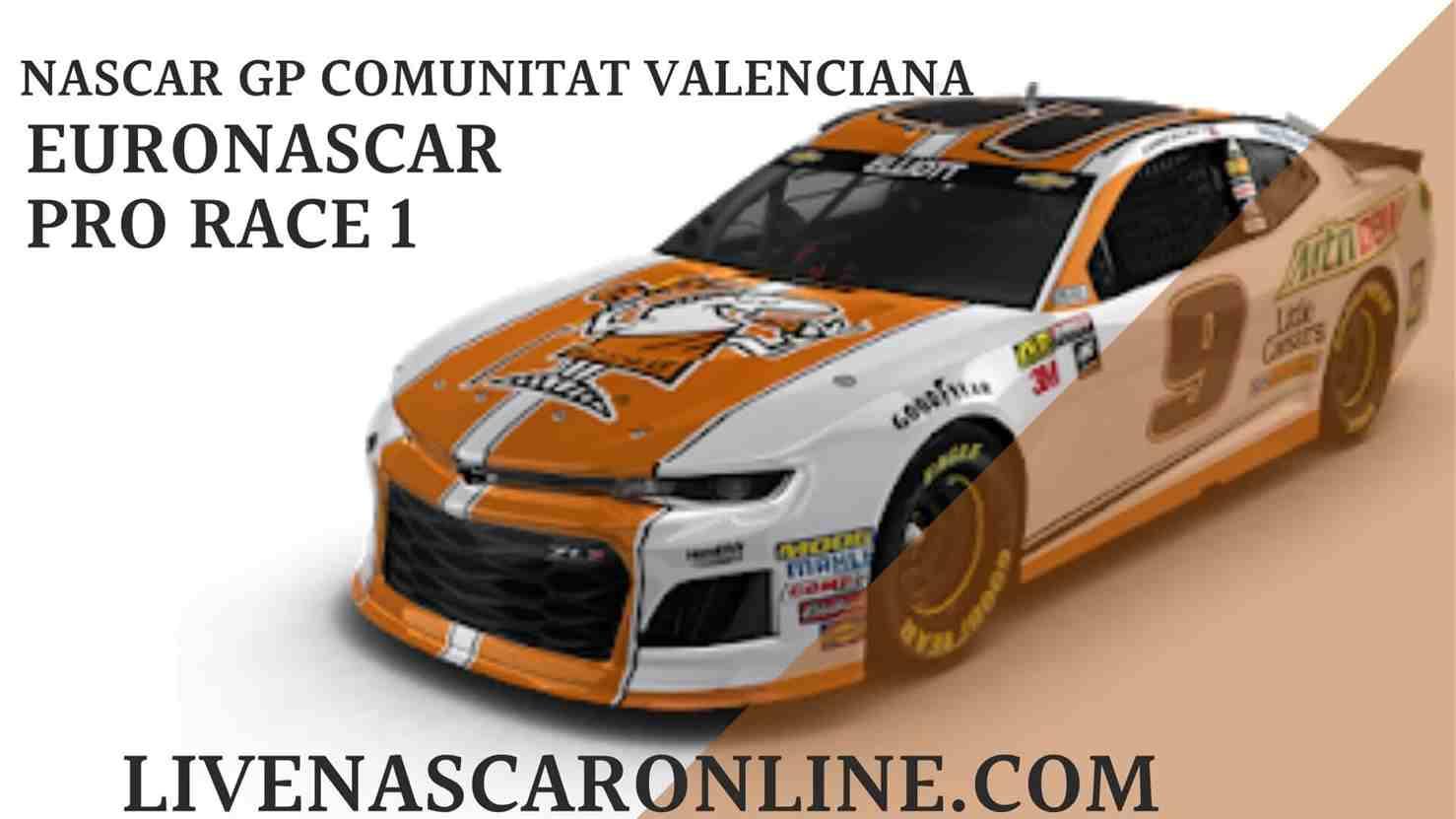NASCAR GP Comunitat Valenciana Live Stream   Euro NASCAR PRO Race 1