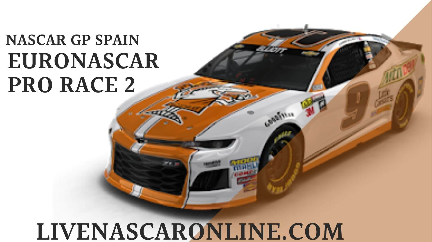 NASCAR GP Spain Live Stream   Euro NASCAR PRO Race 2