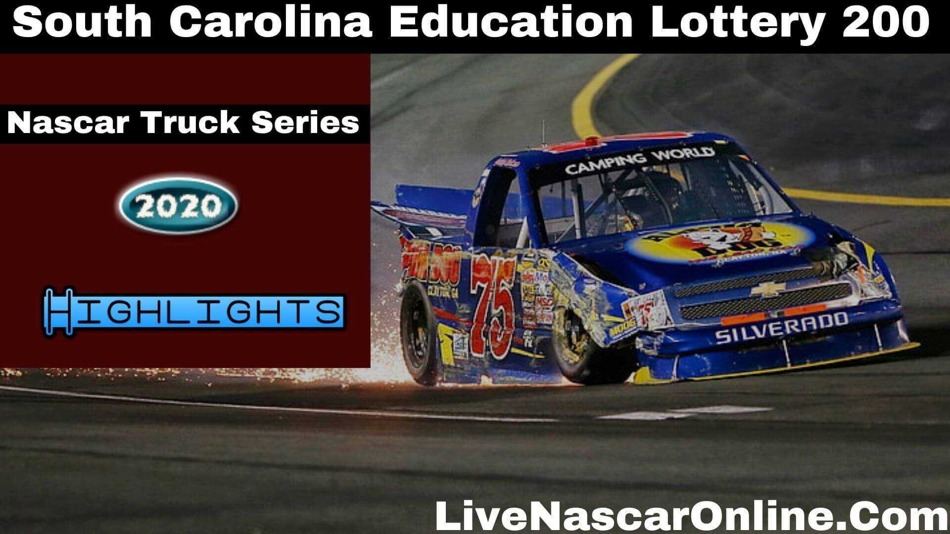 South Carolina Education Lottery 200 Truck Series Highlights 2020