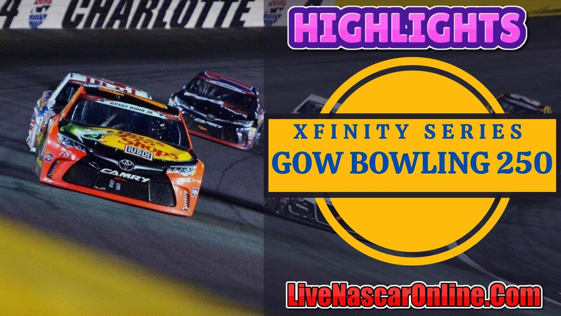 Go Bowling 250 Xfinity Series Highlights 2020