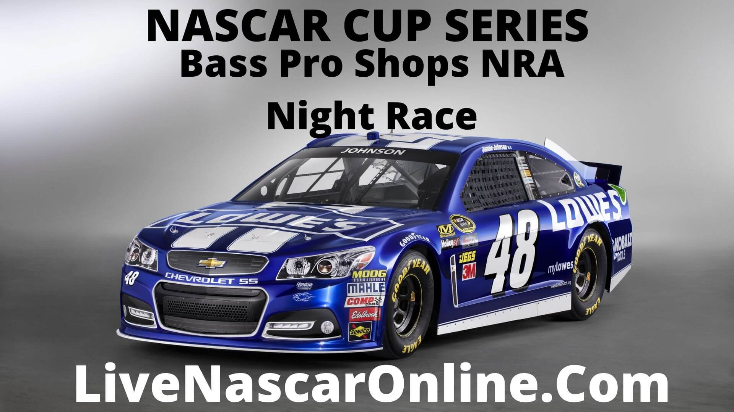 Bass Pro Shops NRA Night Race at Bristol Live Stream 2020
