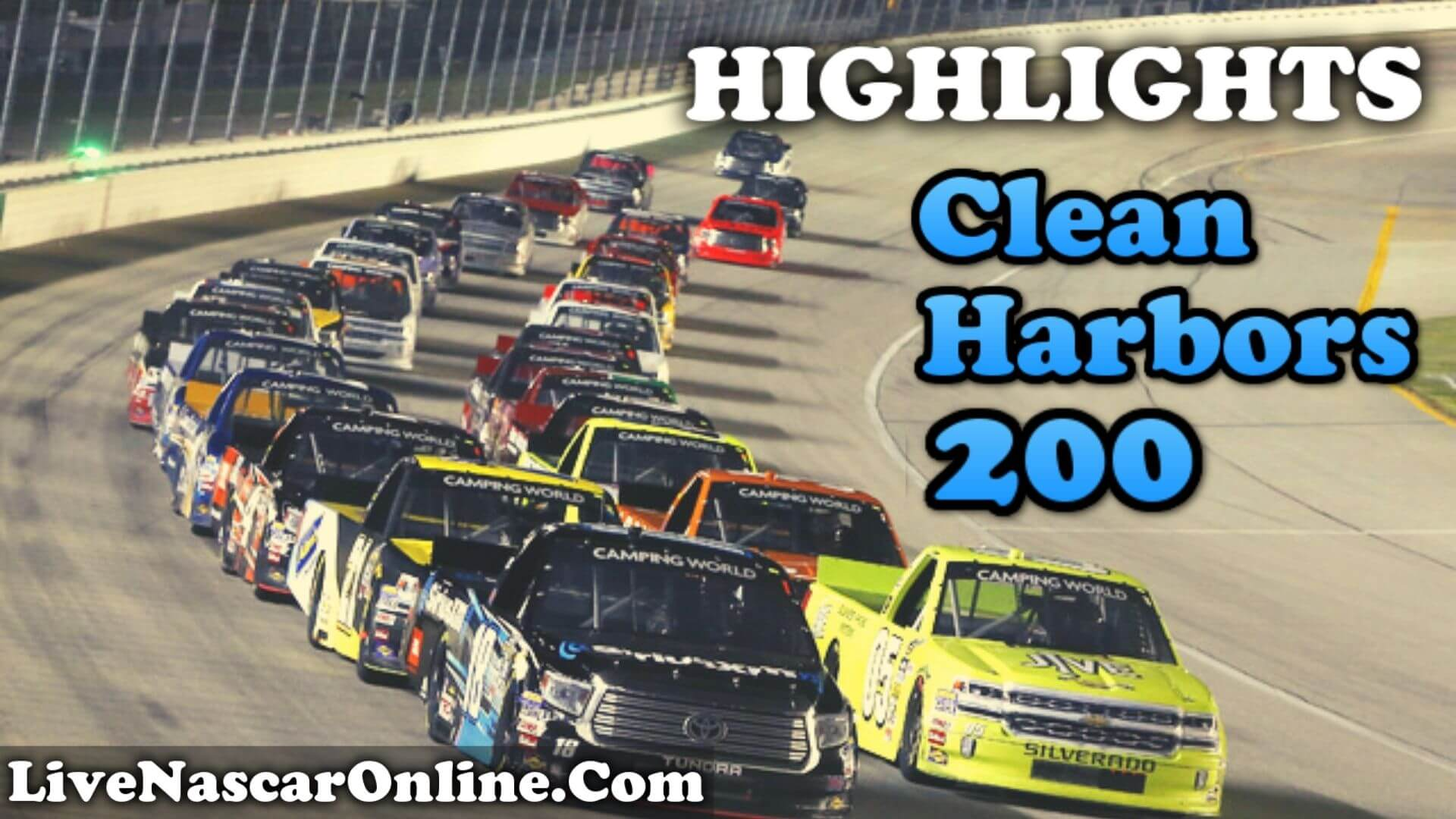 Clean Harbors 200 Highlights 2020 Truck Series