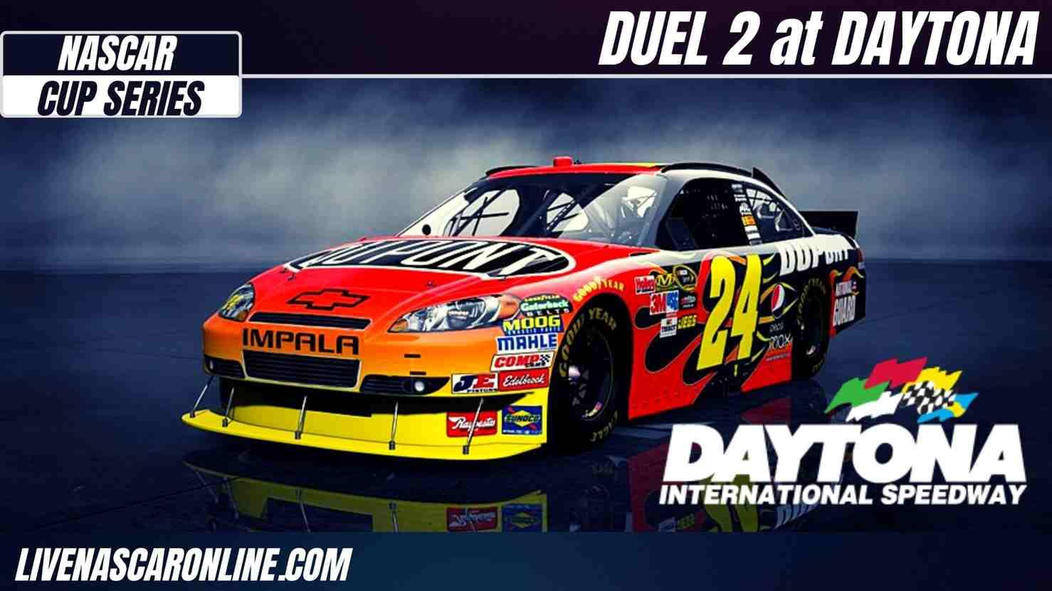 Duel 2 at DAYTONA Live Stream 2021