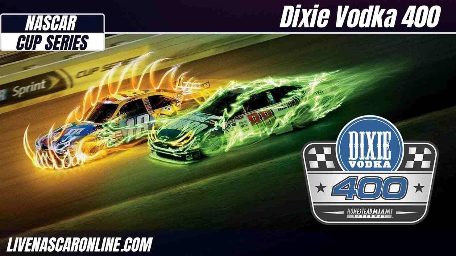 Dixie Vodka 400 Live Stream 2021