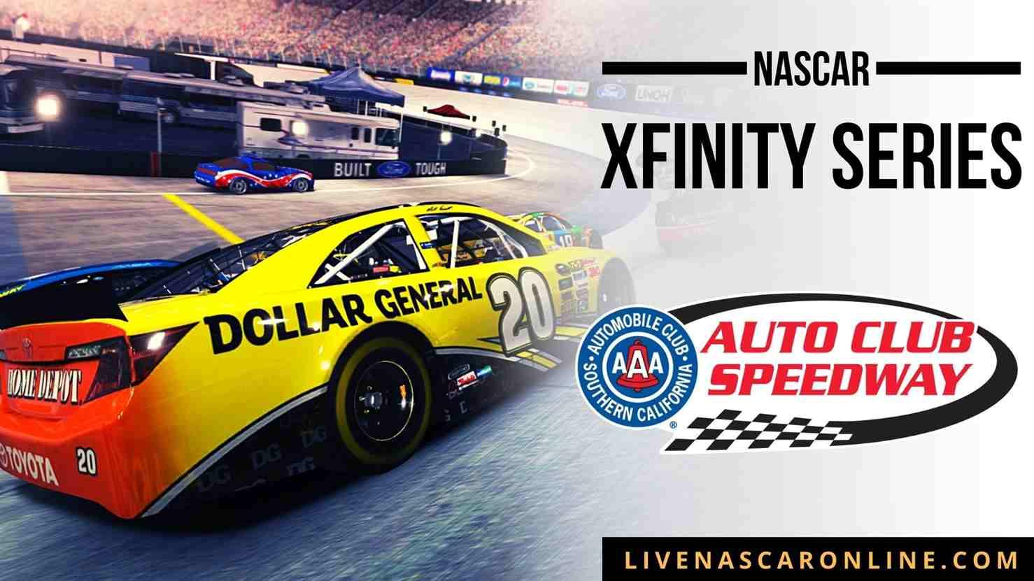 NASCAR Xfinity Race at Auto Club Live Stream 2021