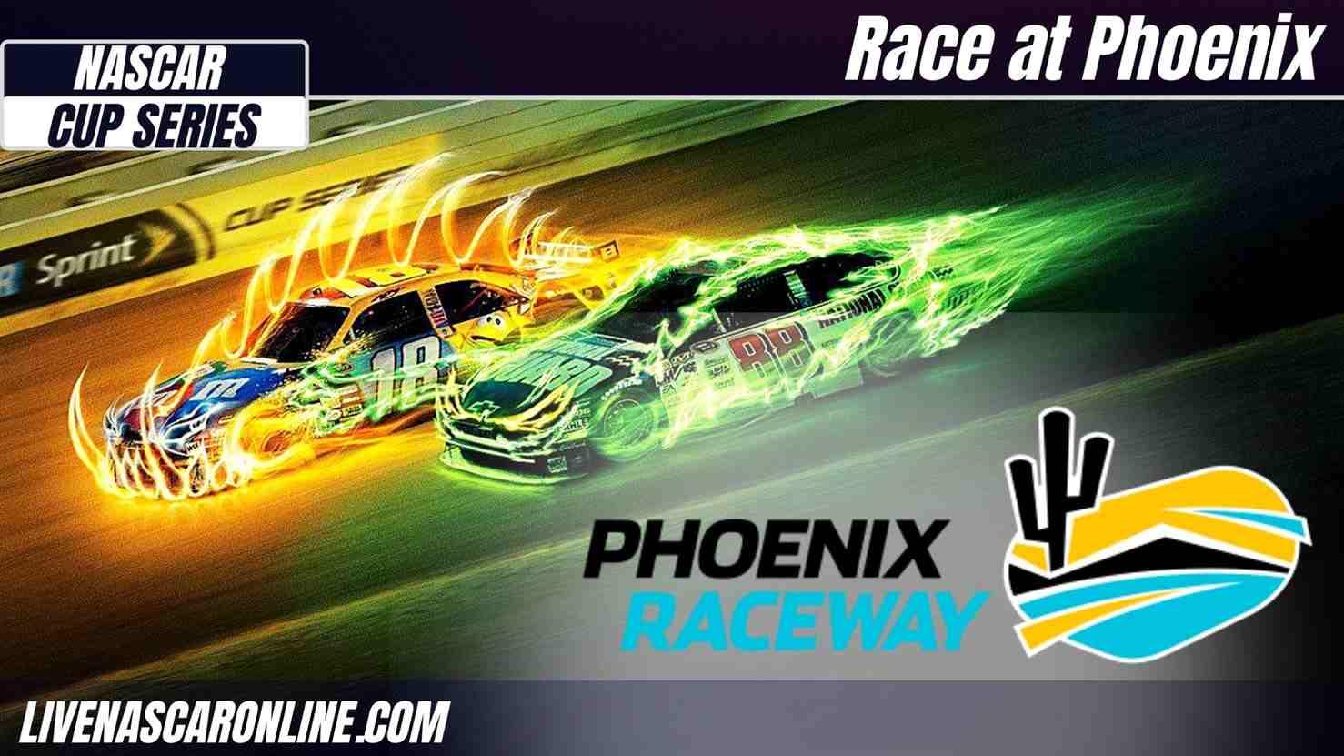 Nascar Cup Race at Phoenix Live Stream 2021