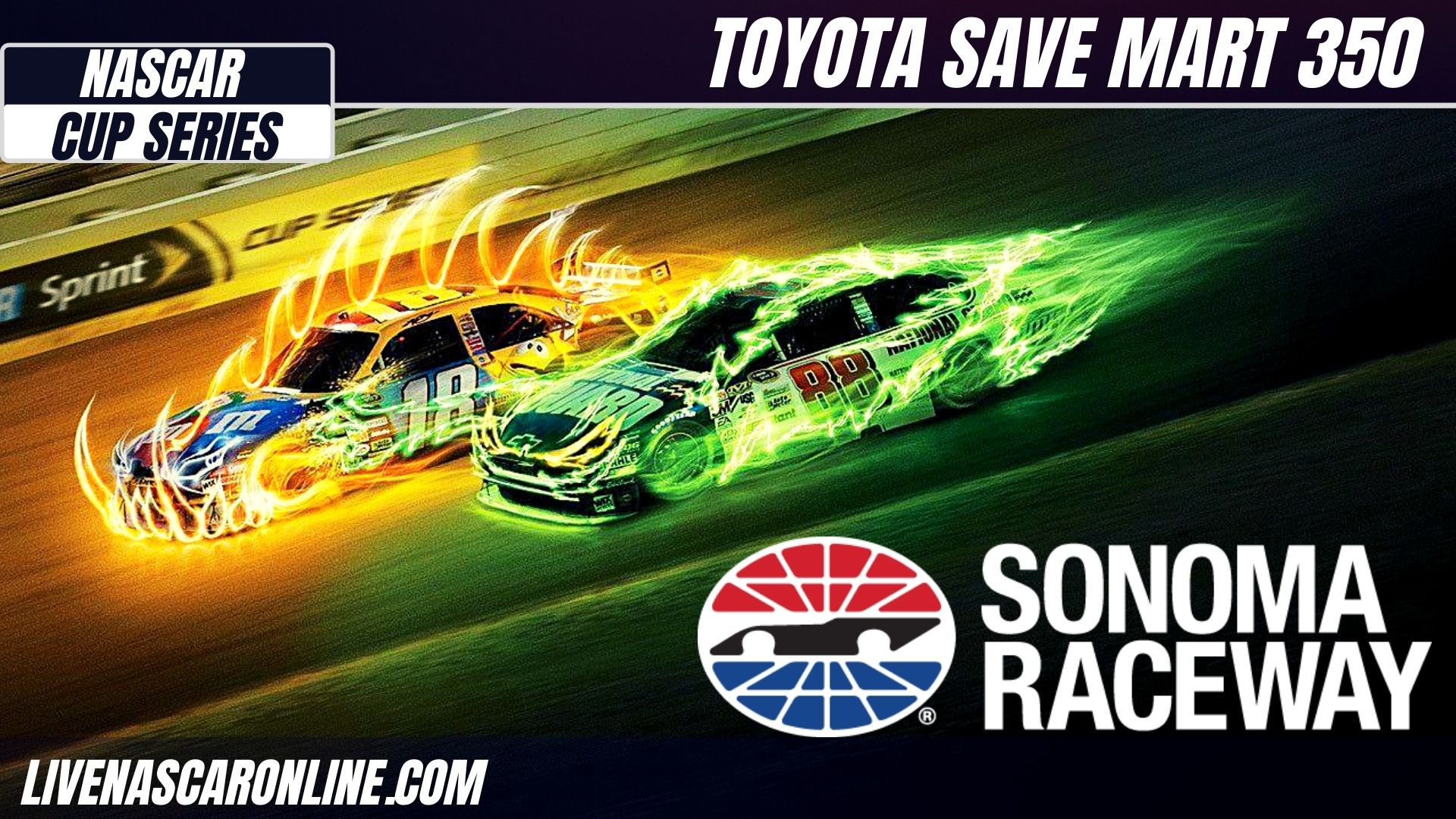 Toyota Save Mart 350 Live Stream 2021